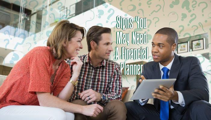 Signs You Need a Financial Planner Thumbnail