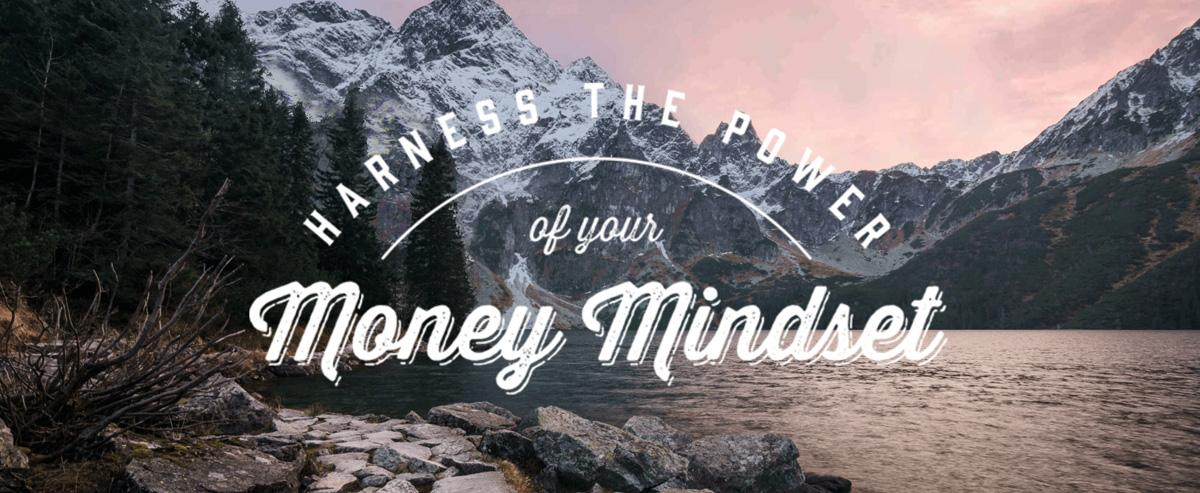 Harness the Power of your Money Mindset Thumbnail