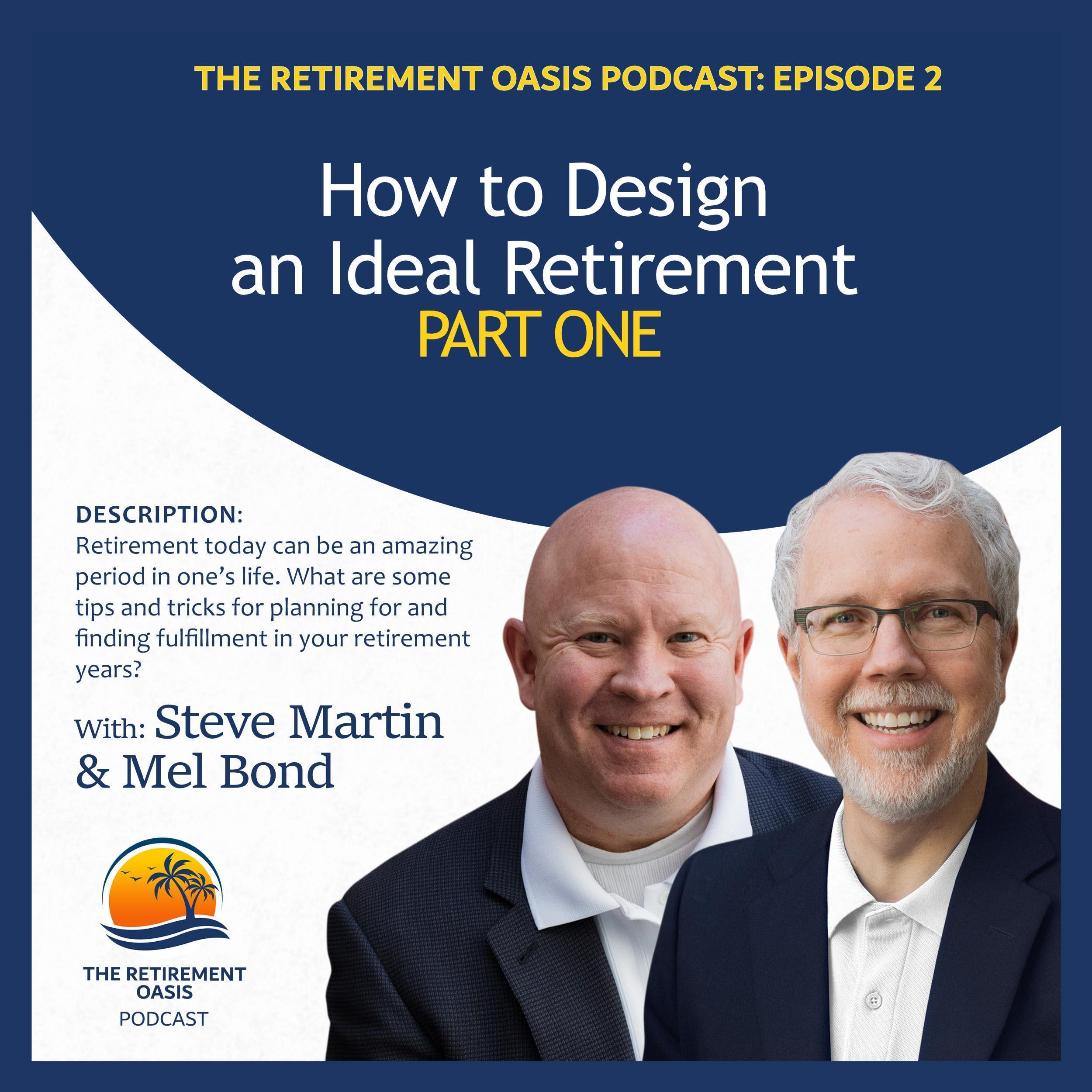 Ep2. Designing an Ideal Retirement Part 1 Thumbnail