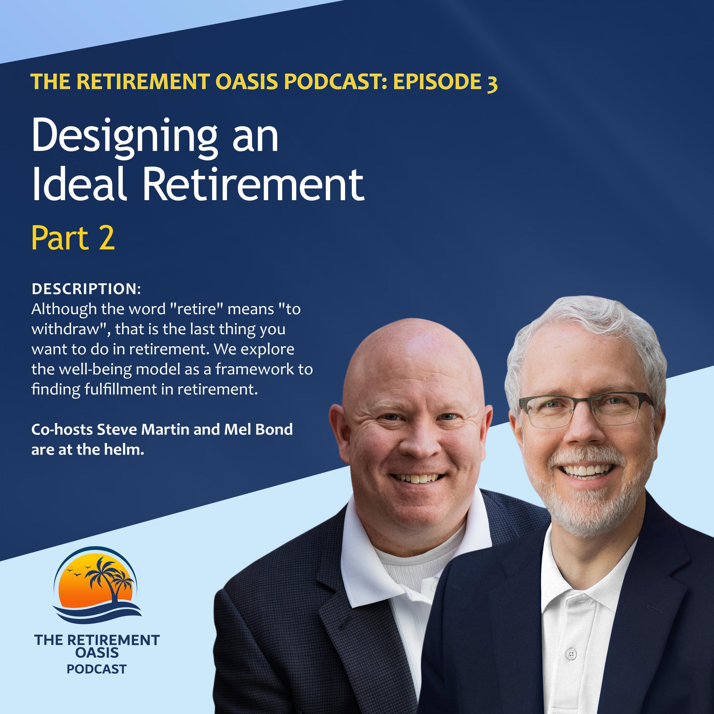 Ep3. Designing an Ideal Retirement Part 2 Thumbnail