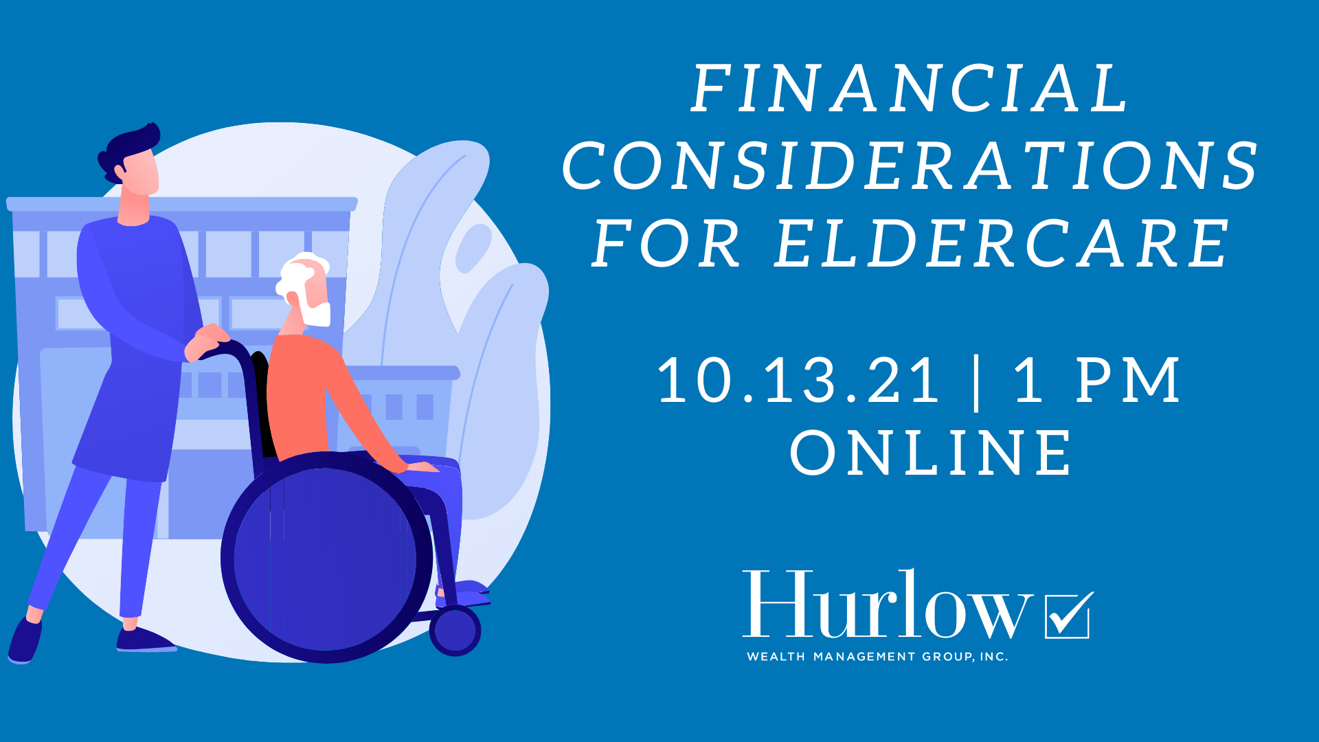 Recorded Webinar: Financial Considerations for Eldercare Thumbnail