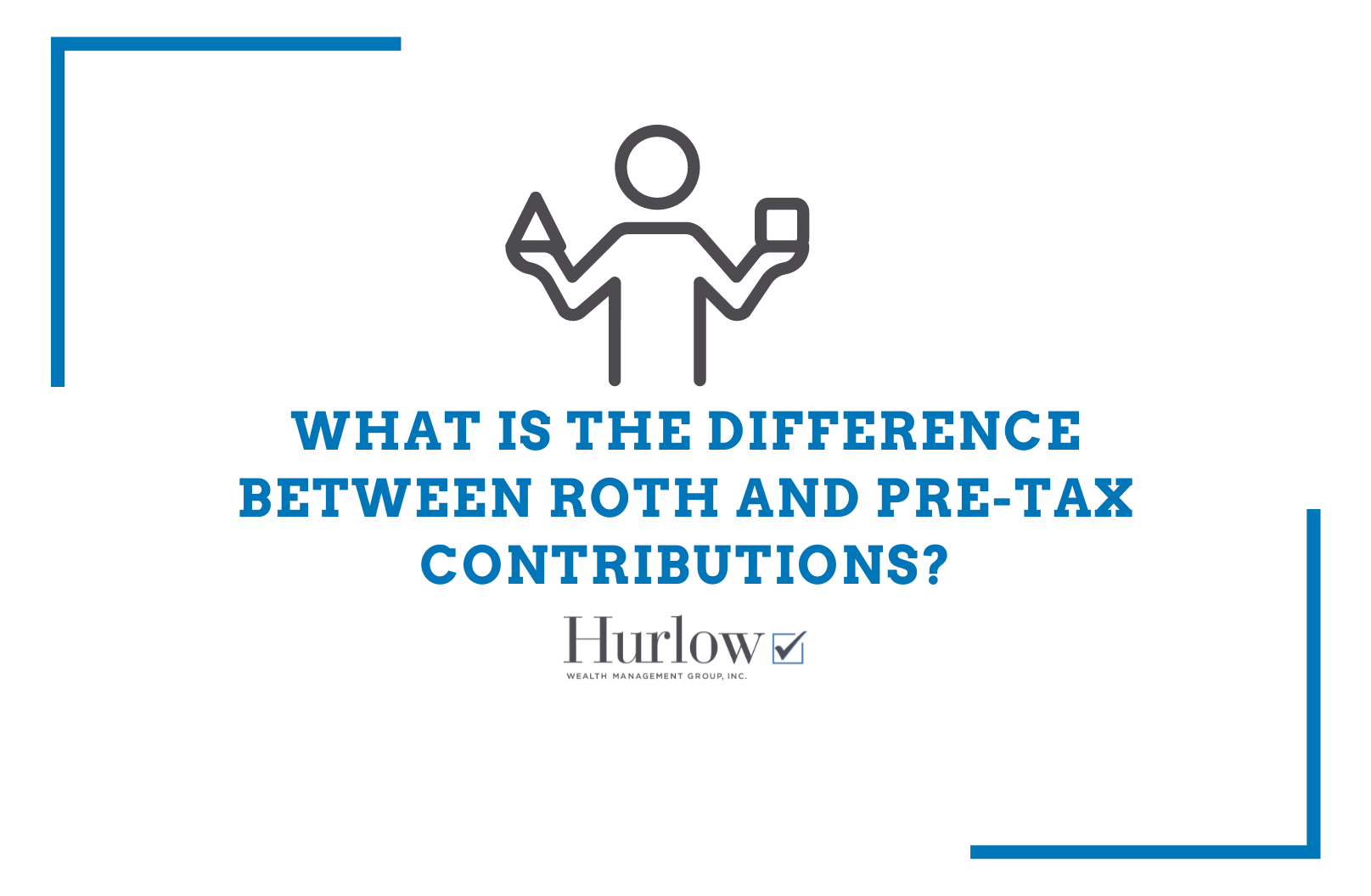 Make a tax-savvy choice when choosing between Traditional and Roth contributions Thumbnail