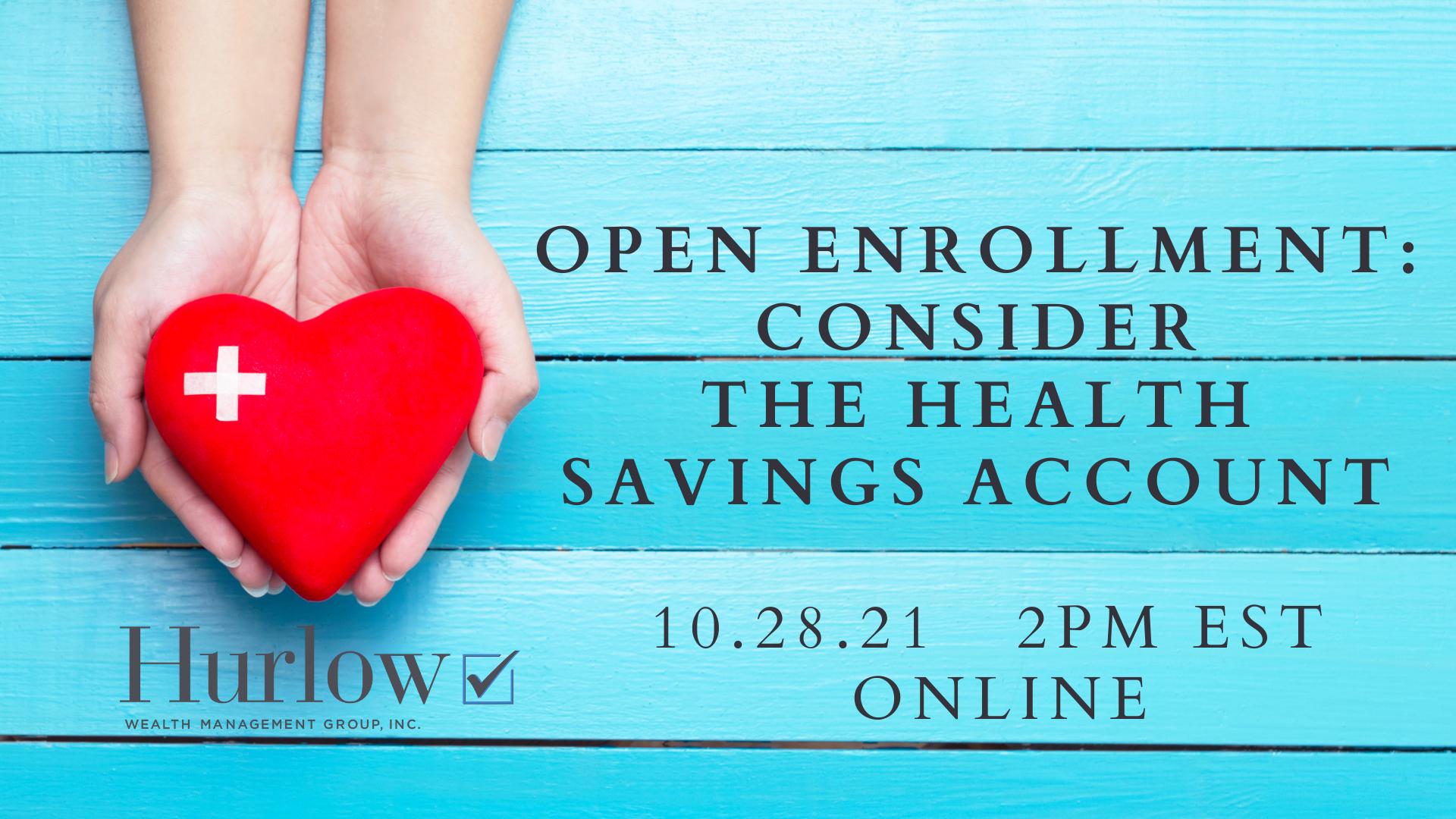 Open Enrollment: Consider The Health Savings Account Thumbnail