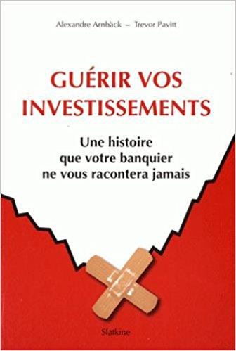 guérir vos investissements