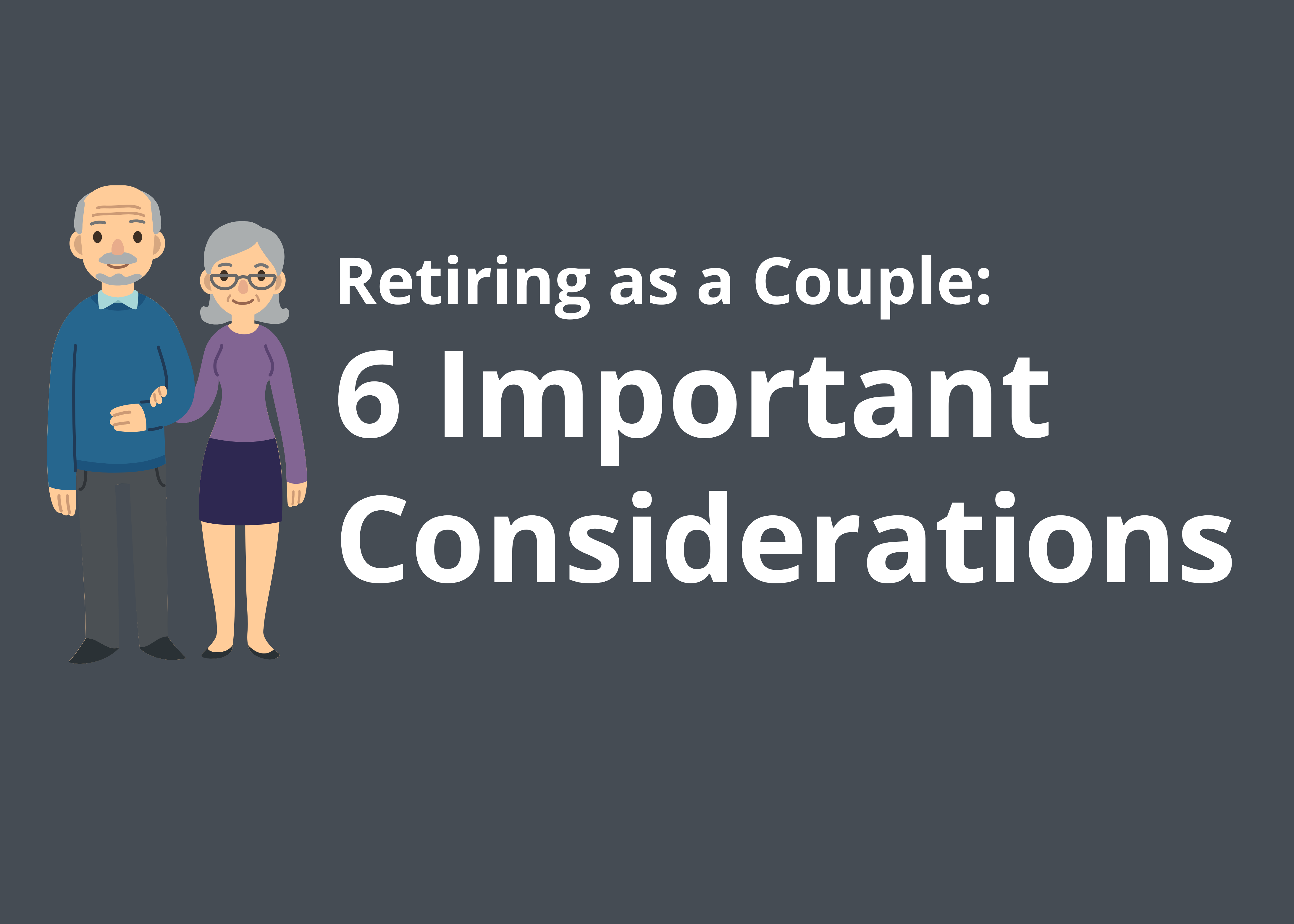 [Infographic] Are You Retiring Together as a Couple? 6 Important Considerations To Make Thumbnail