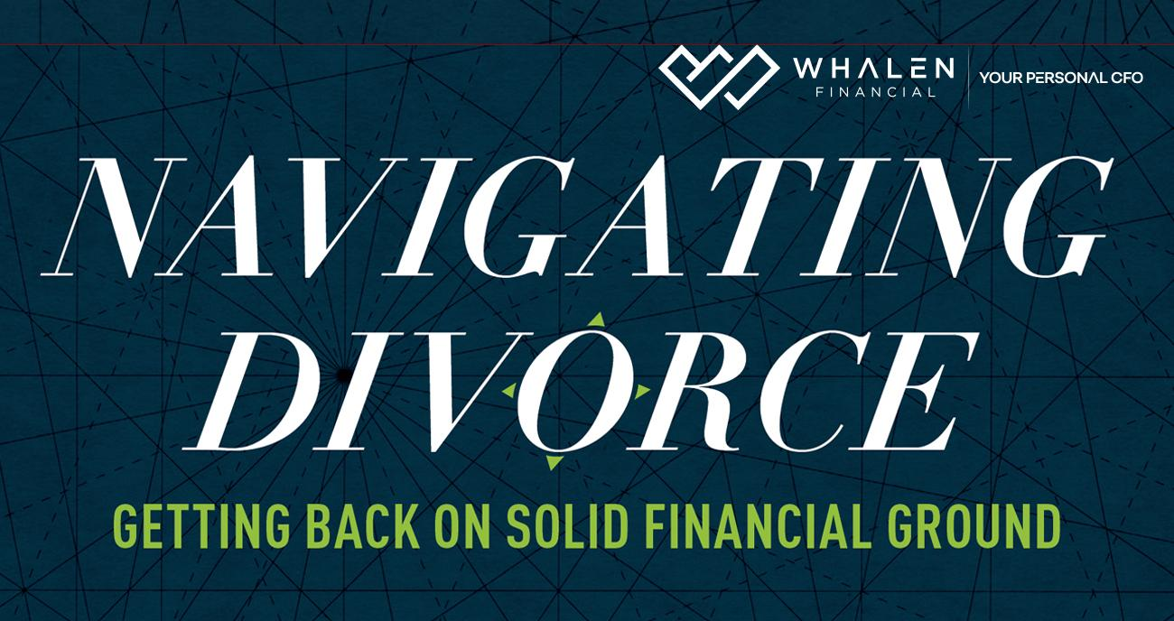 NAVIGATING DIVORCE - GETTING BACK ON SOLID FINANCIAL GROUND Thumbnail