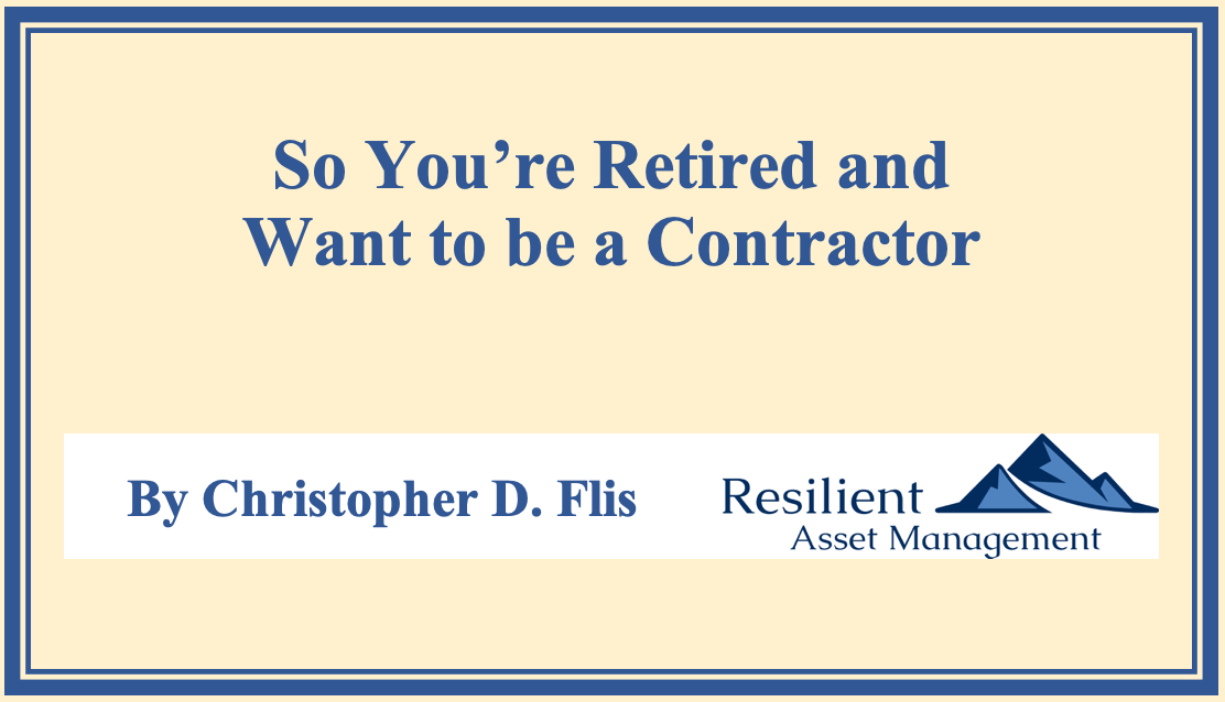 So You're Retired and Want to be a Contractor Thumbnail