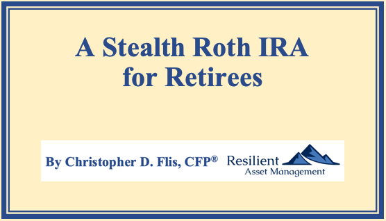 A Stealth Roth IRA for Retirees Thumbnail