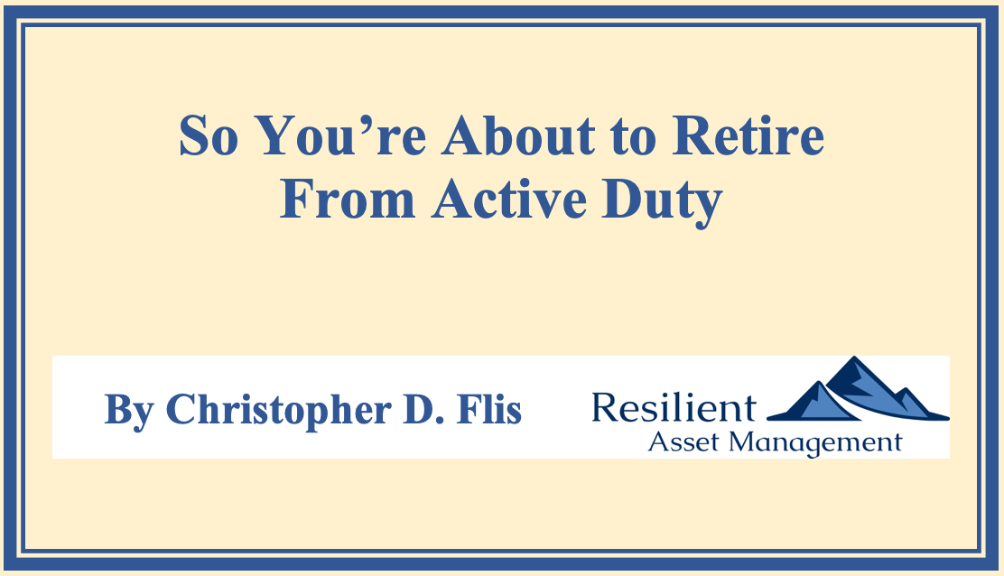 So You're About to Retire from Active Duty Thumbnail