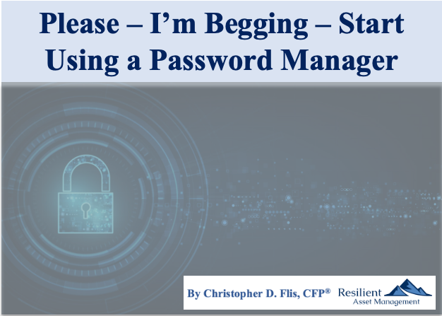 Please - I am Begging - Start Using a Password Manager Thumbnail