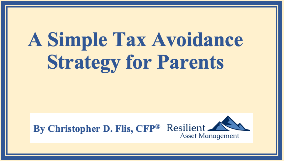 A Simple Tax Avoidance Strategy for Parents Thumbnail