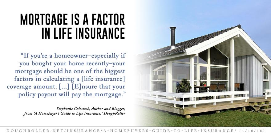 Mortgage is a Factor in Life Insurance Thumbnail