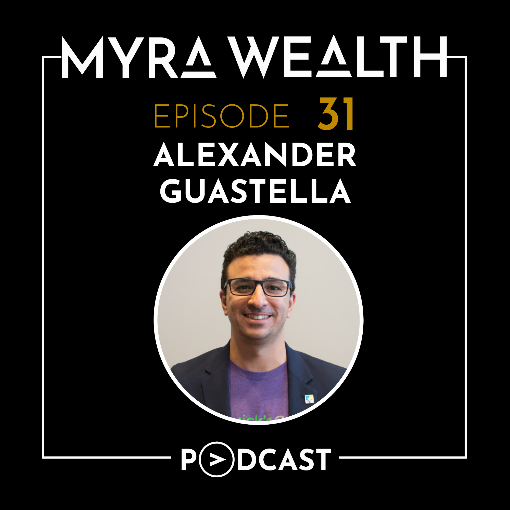 Ep 031: Money Under the Mattress with Alexander Guastella Thumbnail