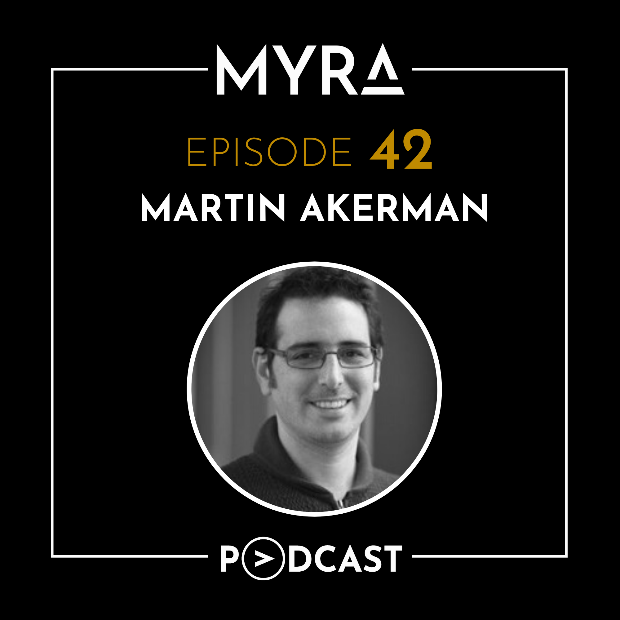 Ep #042: Curing Incurable Diseases and Redefining Success with Martin Akerman Thumbnail