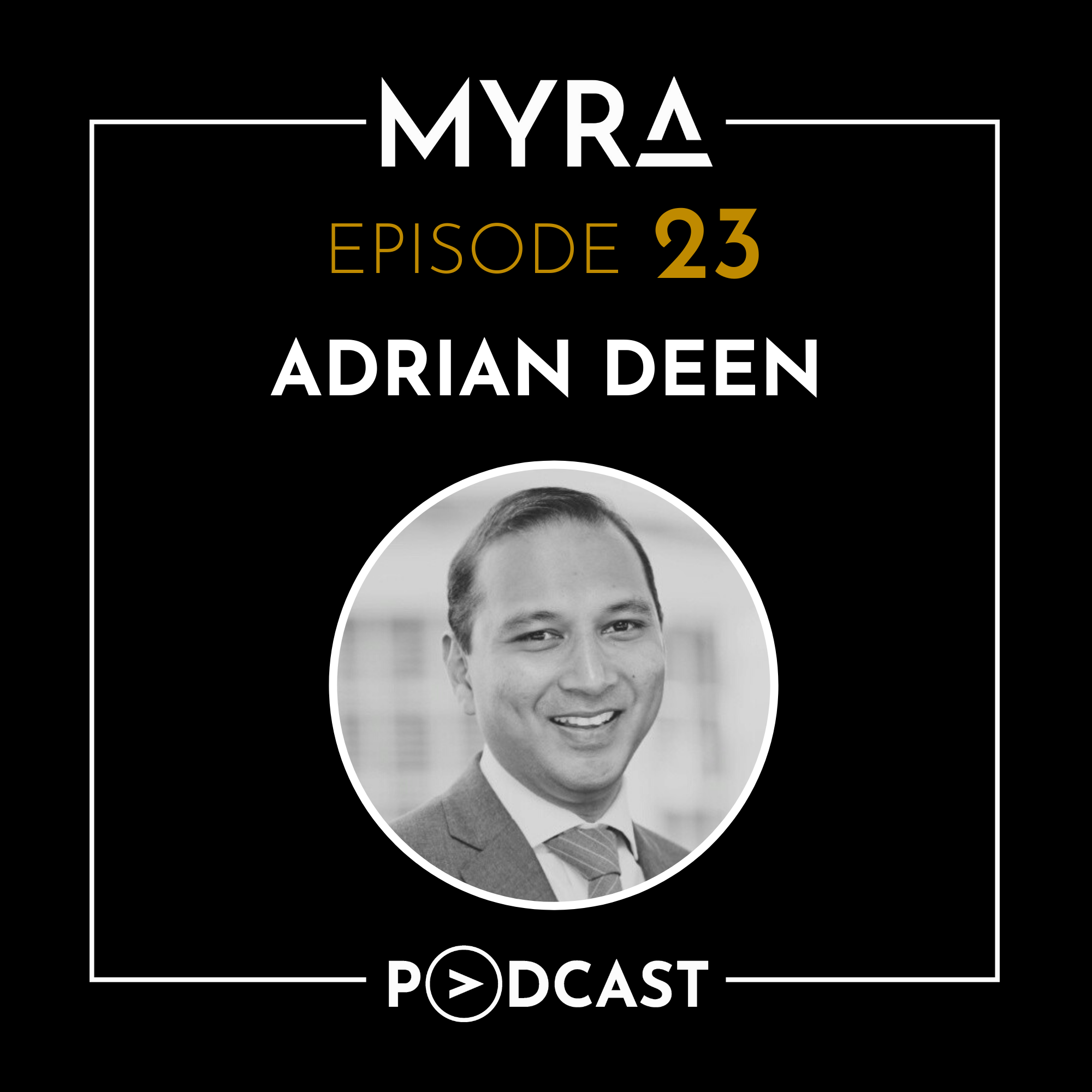 Ep #023: Helping Startups and Beating the Odds with Adrian Deen Thumbnail