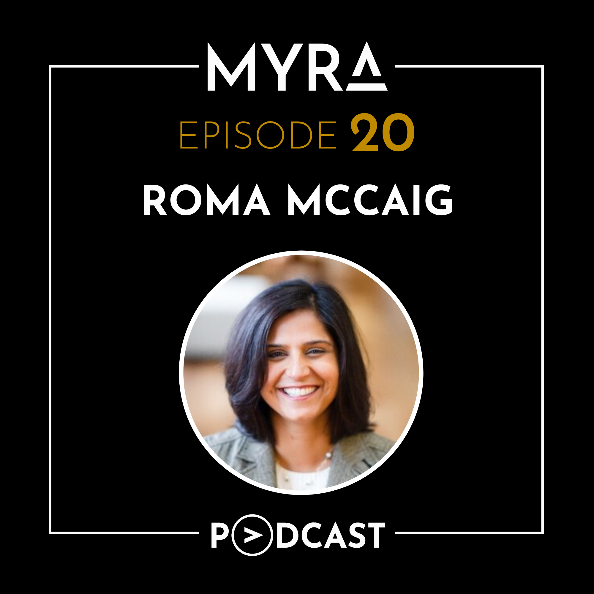 Ep #020: Managing Finances in the United States and Knowing Your Money Tools with Roma McCaig Thumbnail