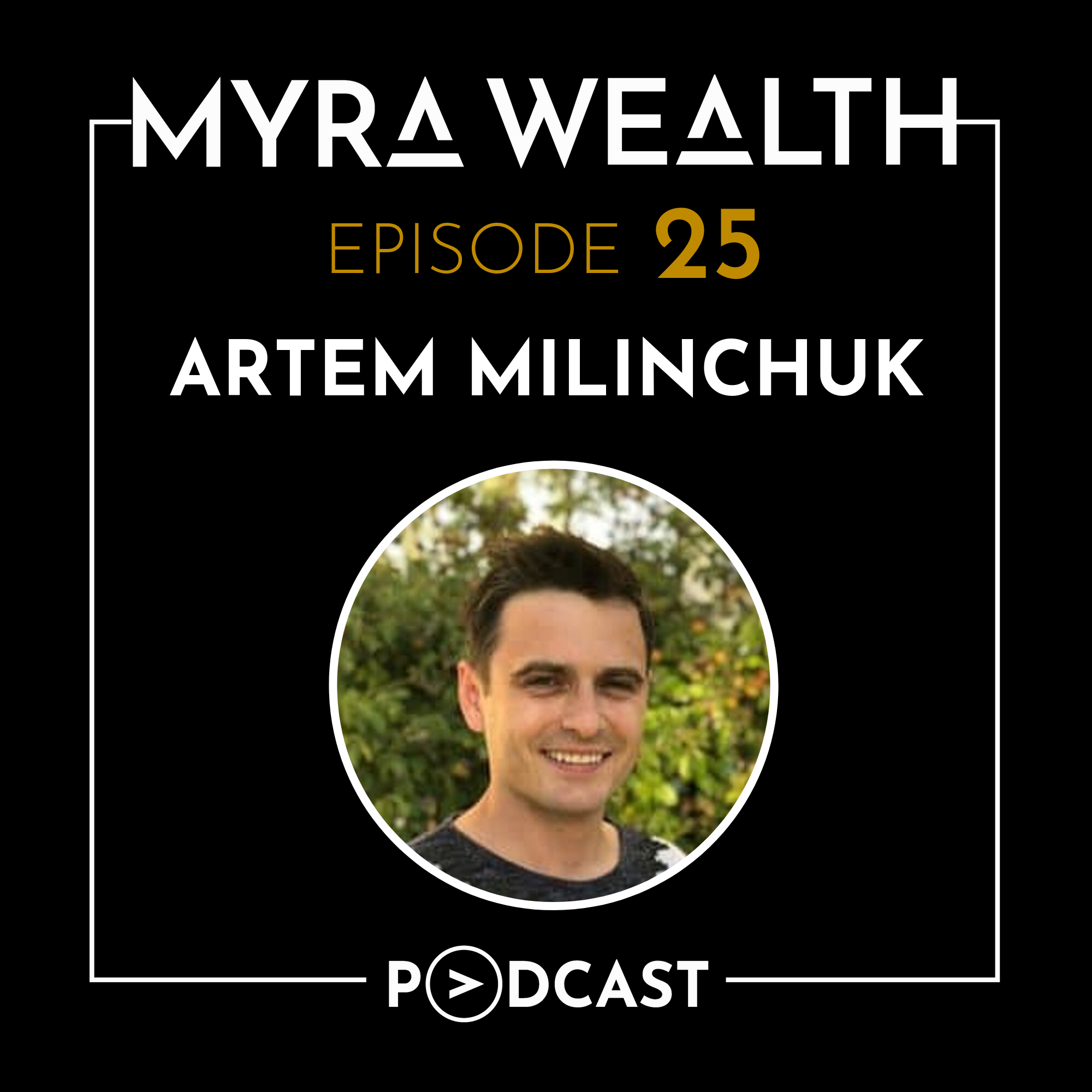 Ep #025: Farming, Sustainability, and Planning with Artem Milinchuk Thumbnail