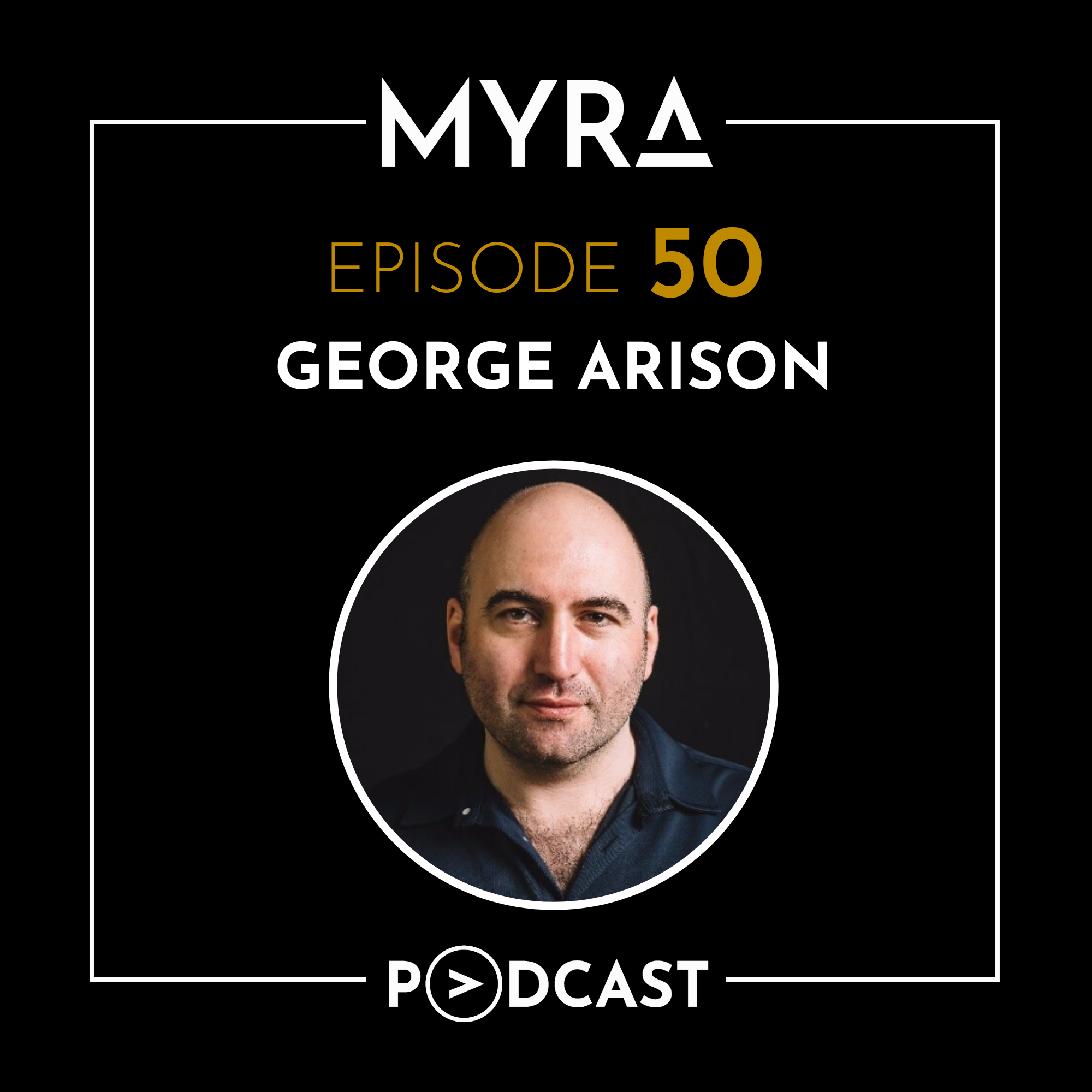 Ep #050: Transforming the Car Industry and Getting Political with George Arison Thumbnail