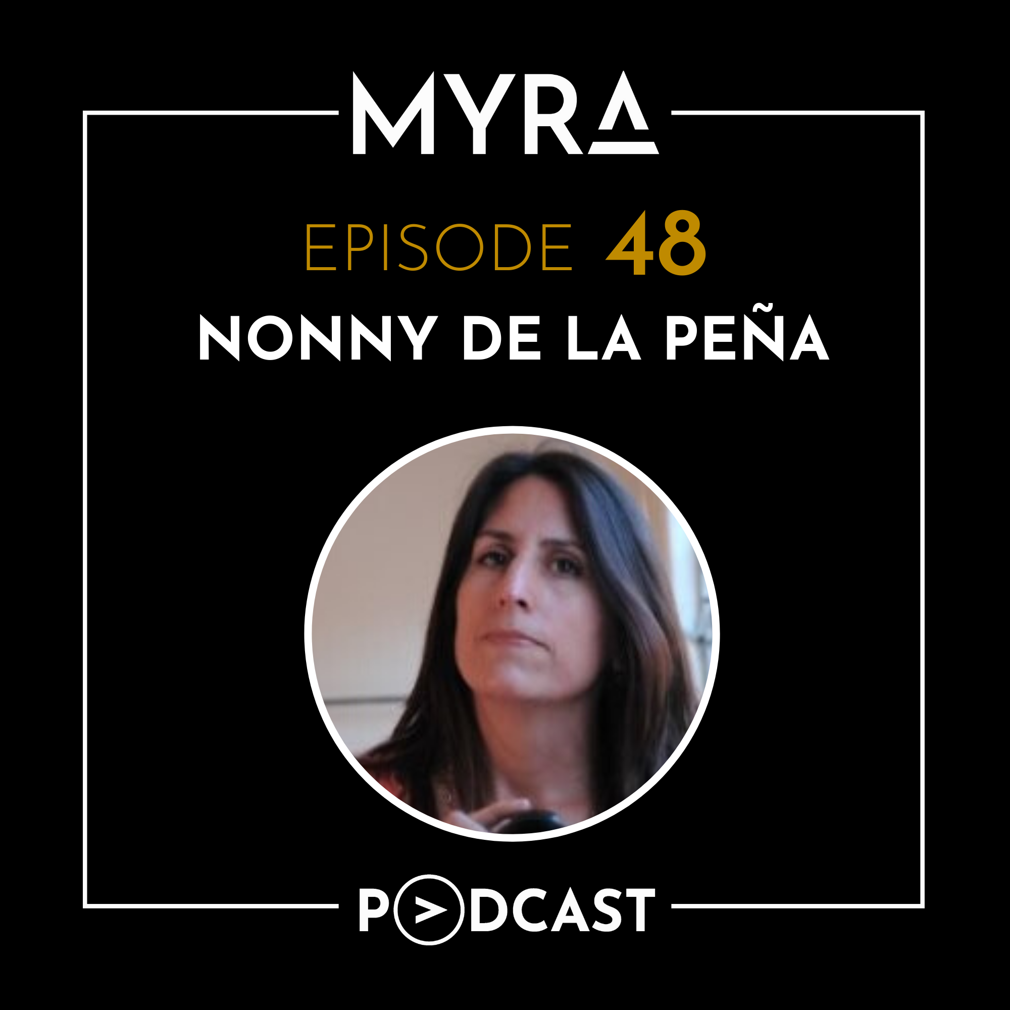 Ep #048: Upgrading Reality with Nonny de la Peña Thumbnail
