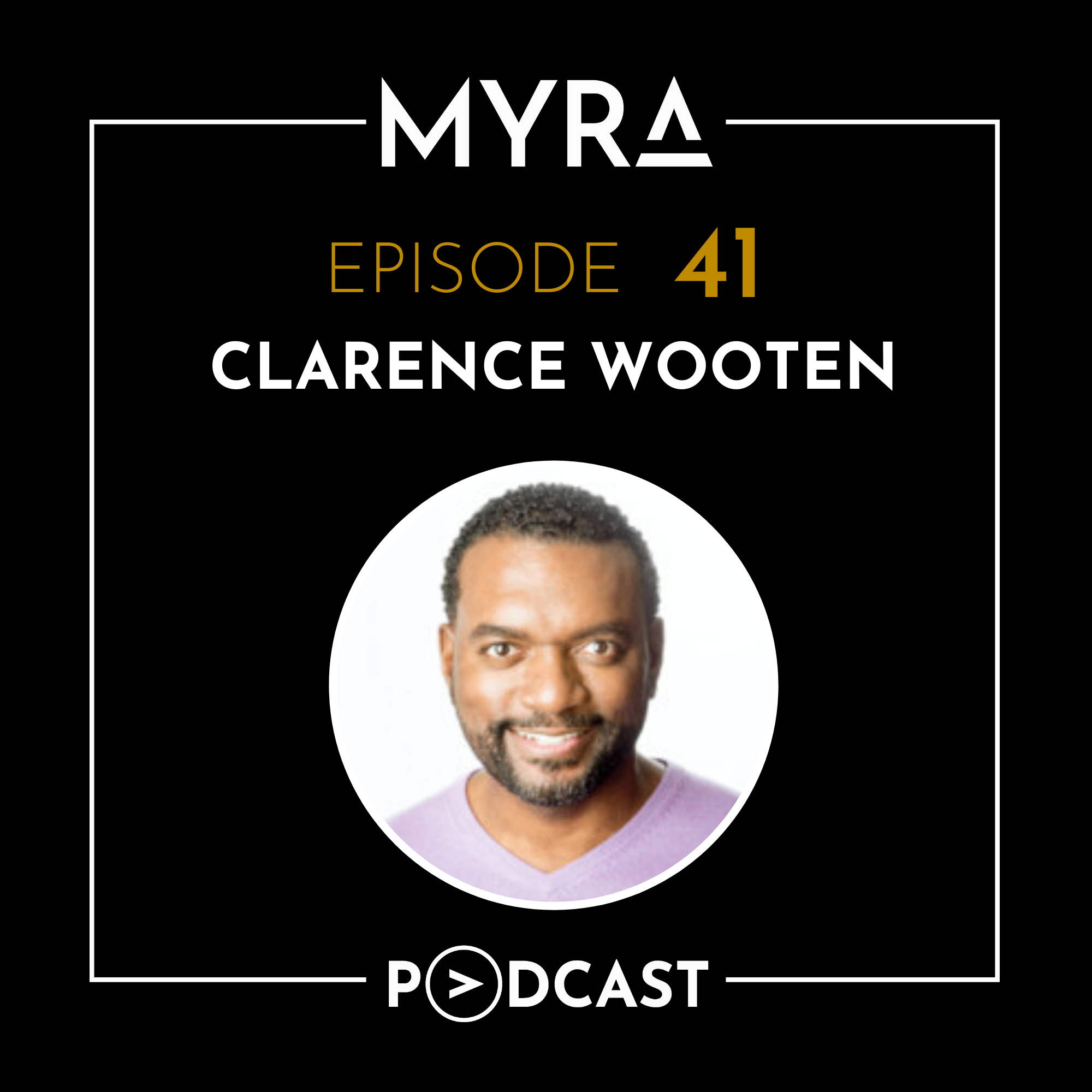 Ep #041: Exposure is Everything with Clarence Wooten Thumbnail
