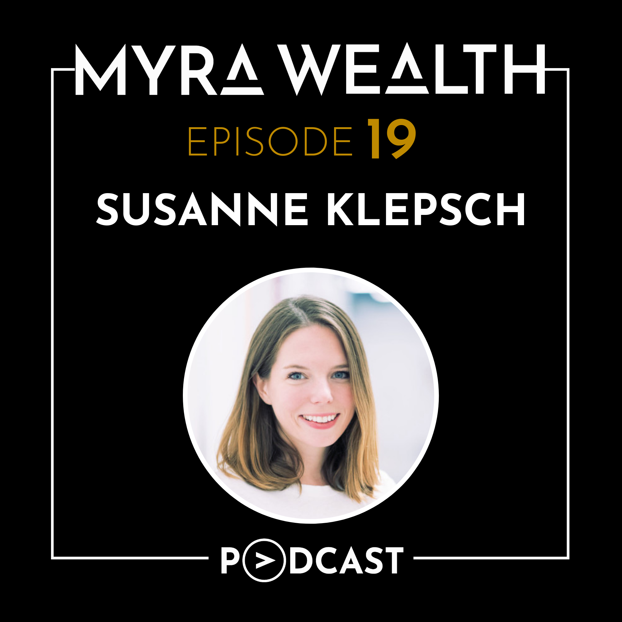 Ep #019: Navigating the Startup World and Entering the U.S. Market with Susanne Klepsch Thumbnail