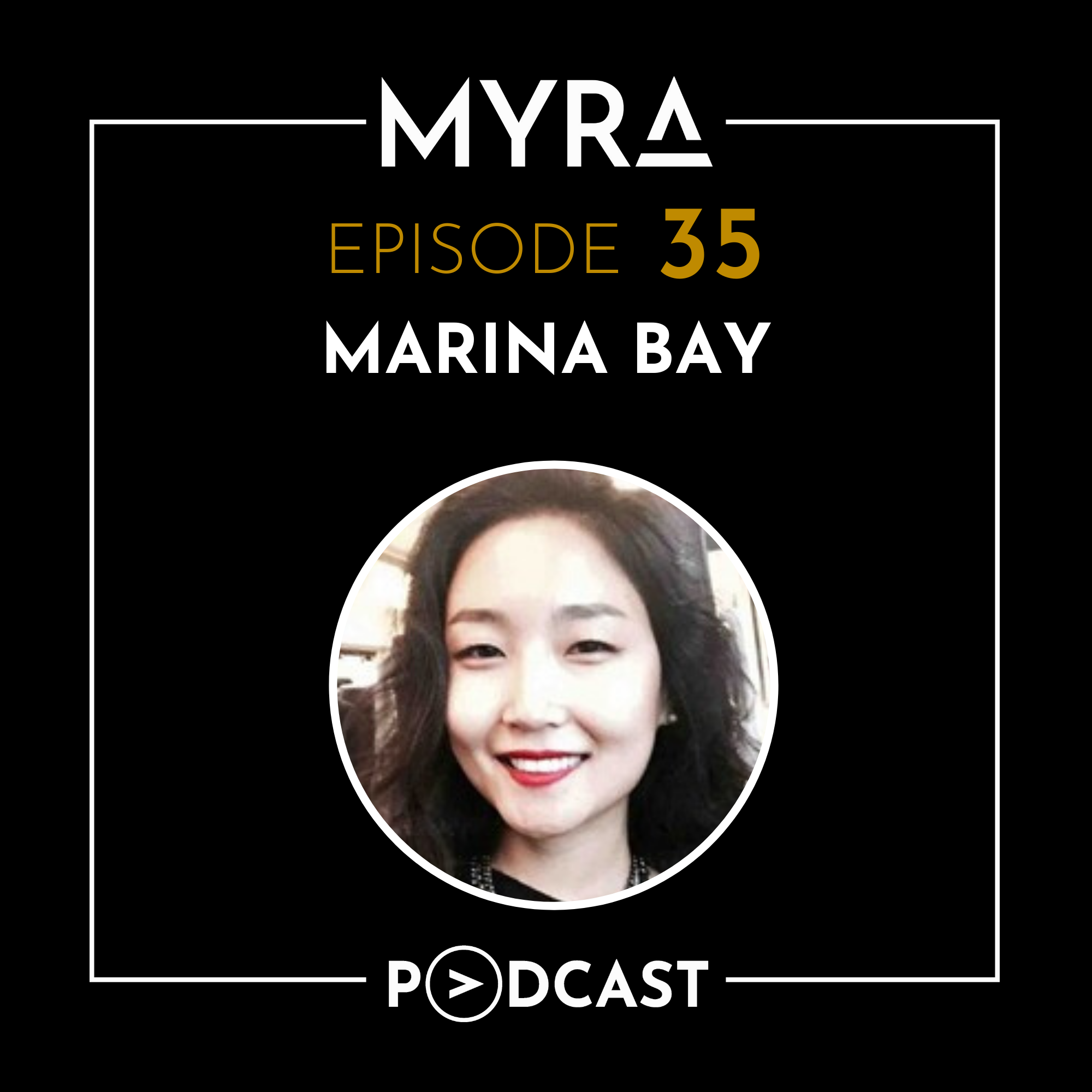Ep #035: Technology and Global Citizenship with Marina Bay Thumbnail