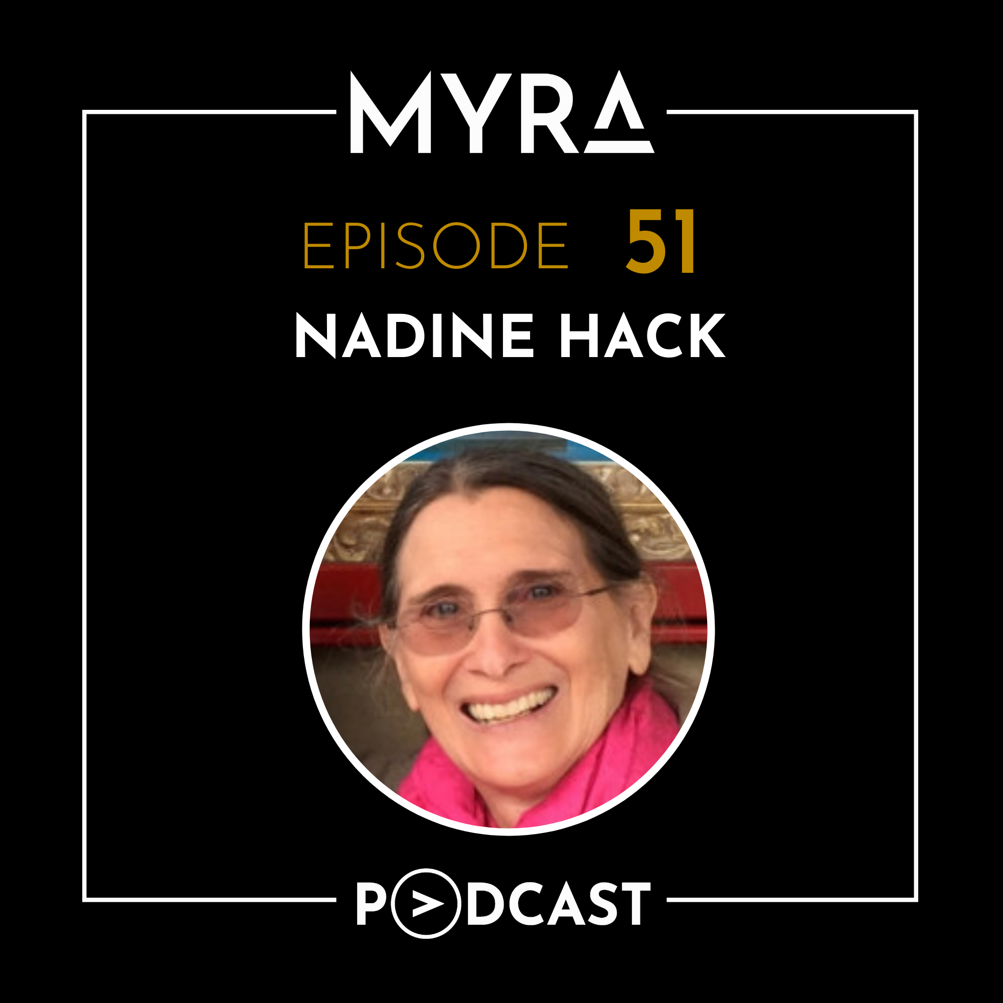 Ep #051: Changing The World By Bringing People Together with Nadine Hack Thumbnail