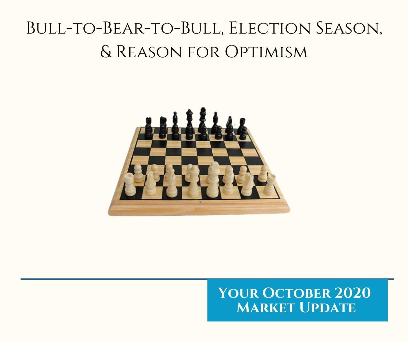 Bull-to-Bear-to-Bull, Election Season, and Reason for Optimism Thumbnail