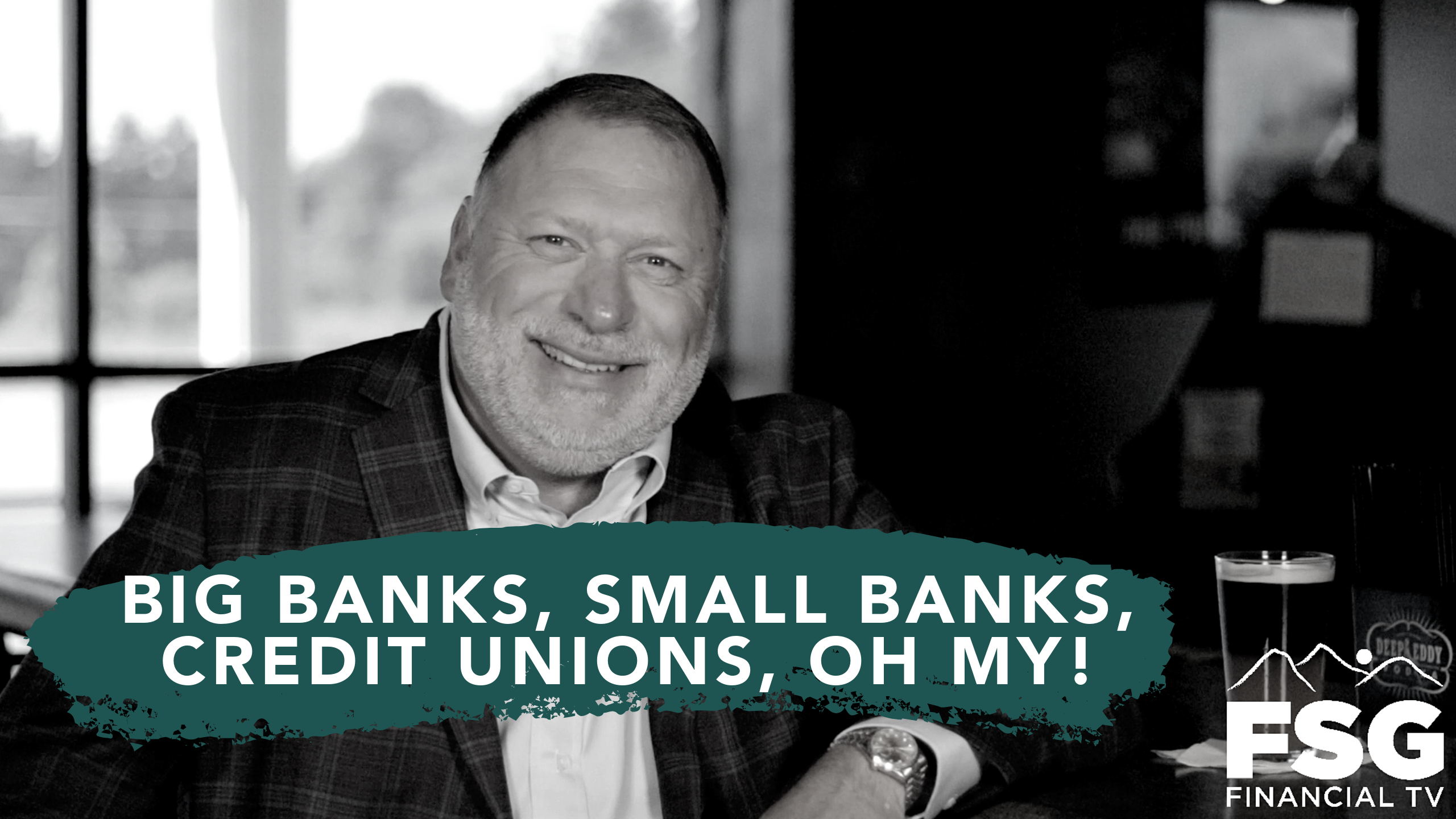 Educational Moment: Big Banks, Small Banks, Credit Unions, Oh My! Thumbnail