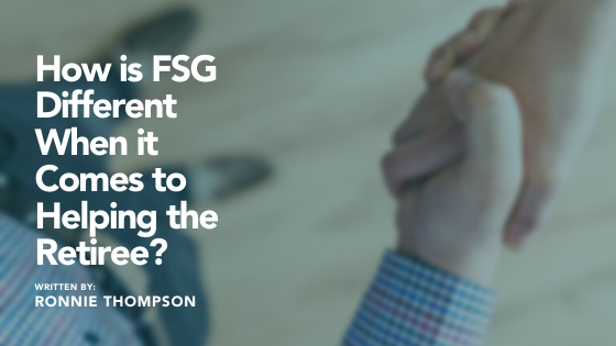 How is FSG Different When it Comes to Helping the Retiree? Thumbnail