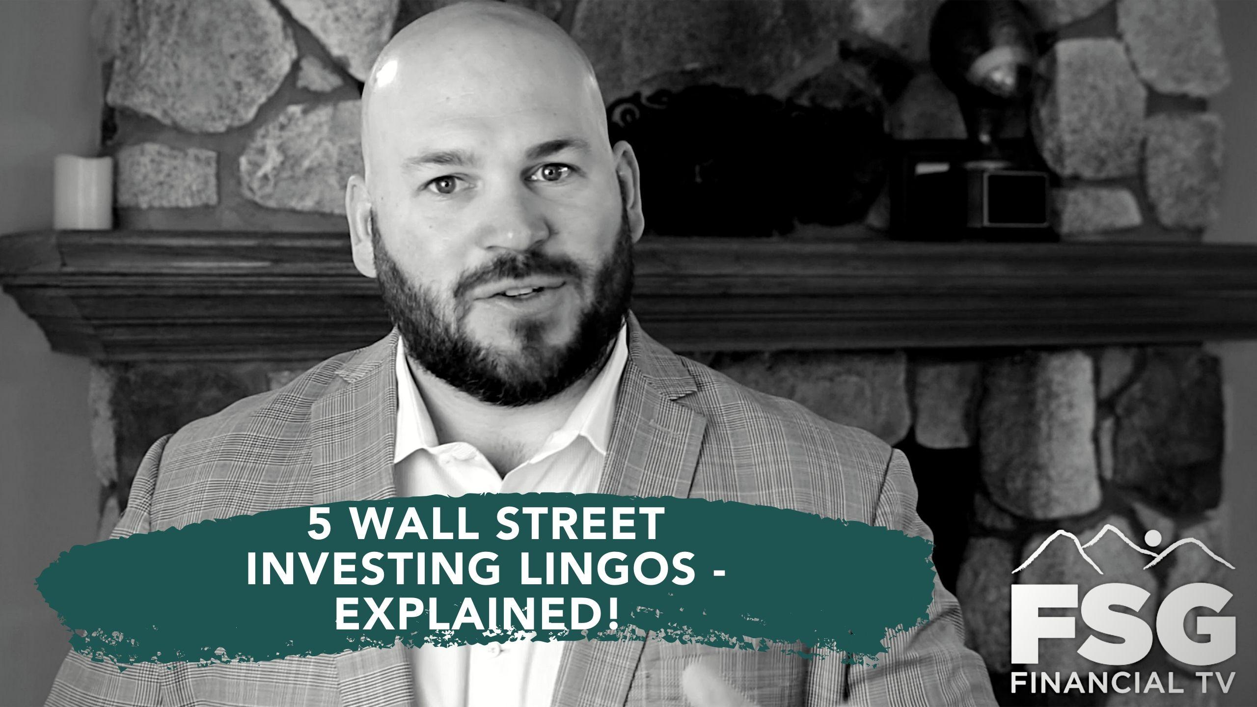 Educational Moment: 5 Wall Street Investing Lingos - Explained!  Thumbnail