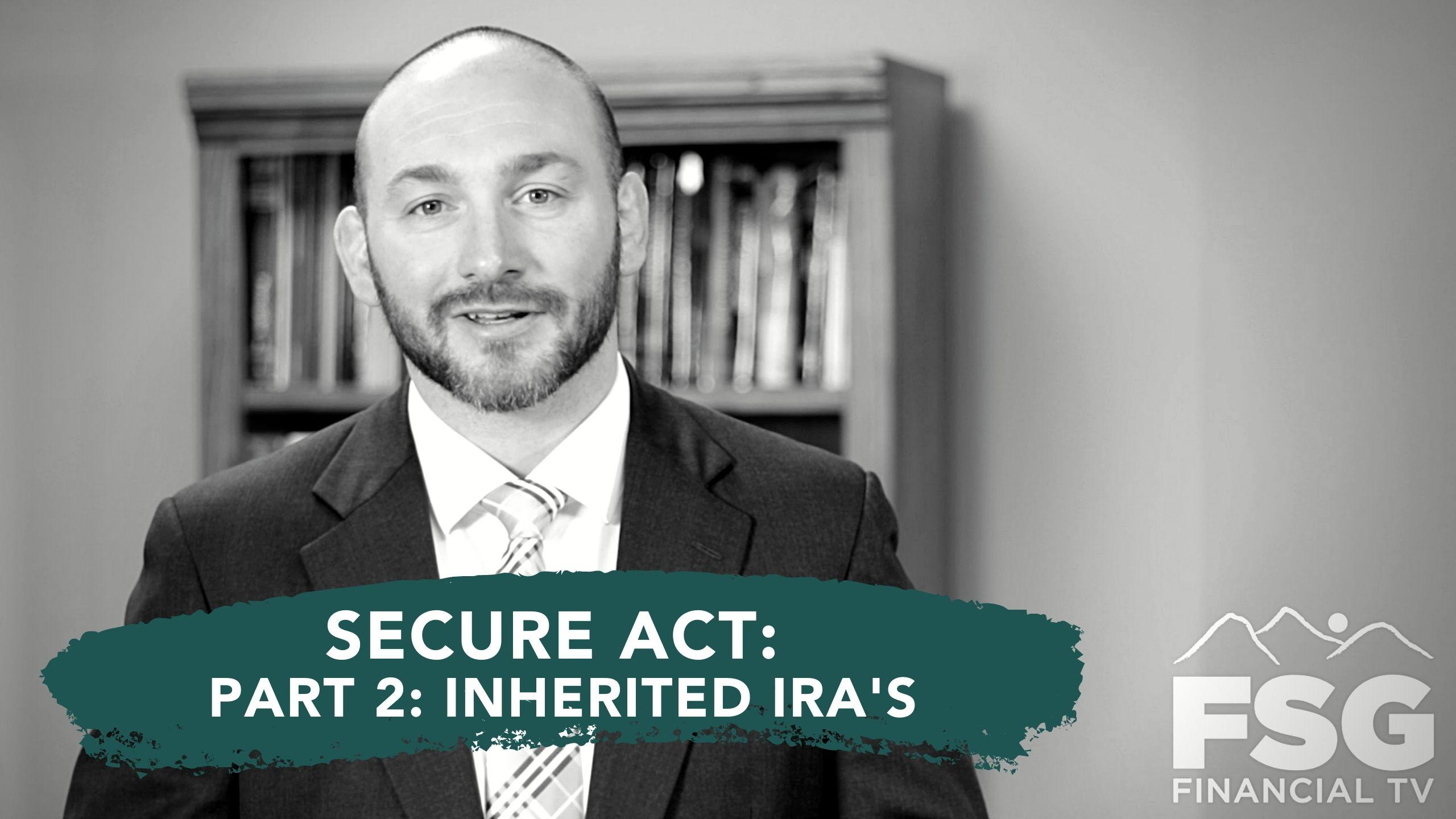 Educational Moment: Secure Act- Part 2: Inherited IRAs Thumbnail