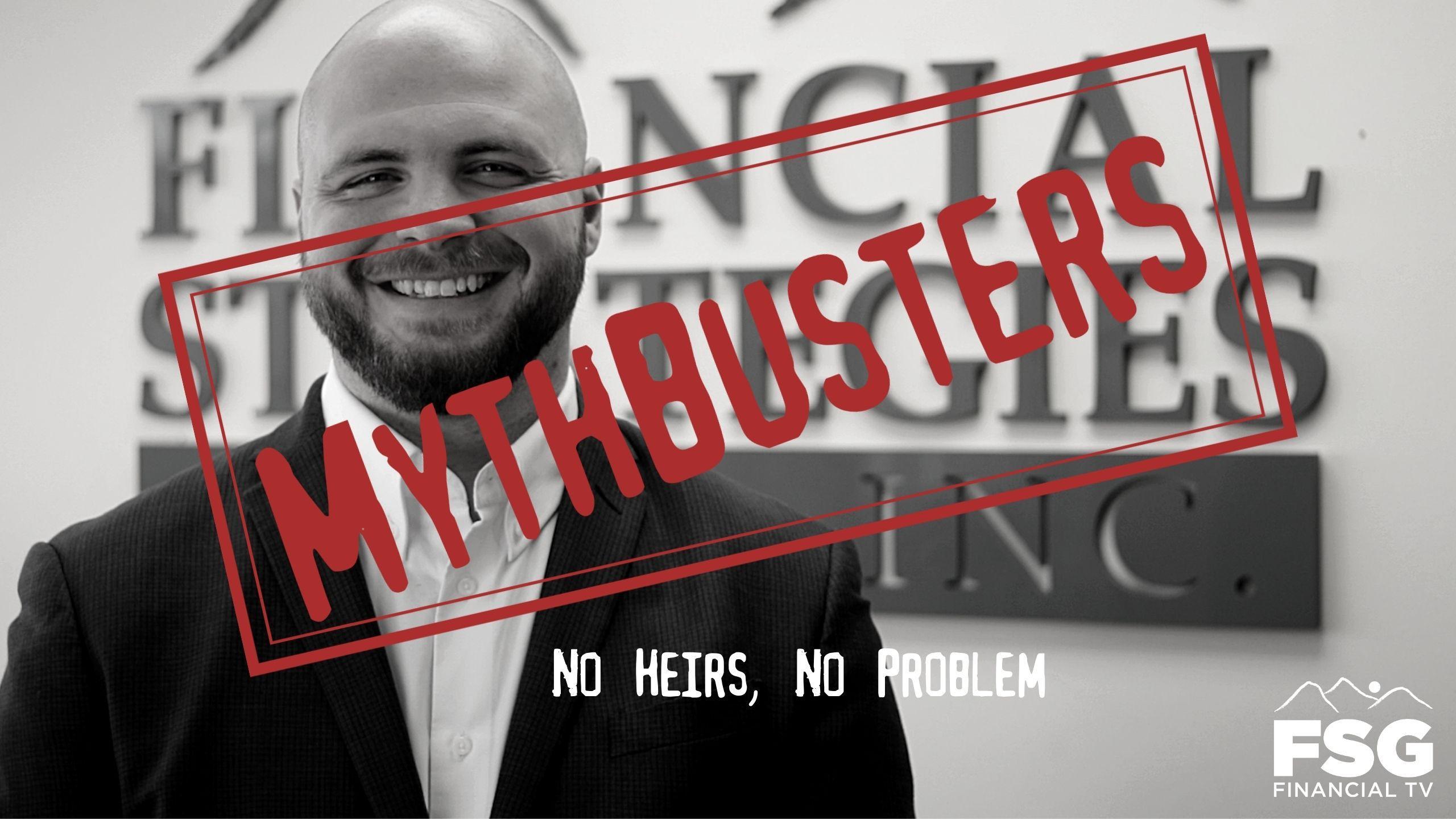 MythBusters: No Heirs, No Problem? Thumbnail