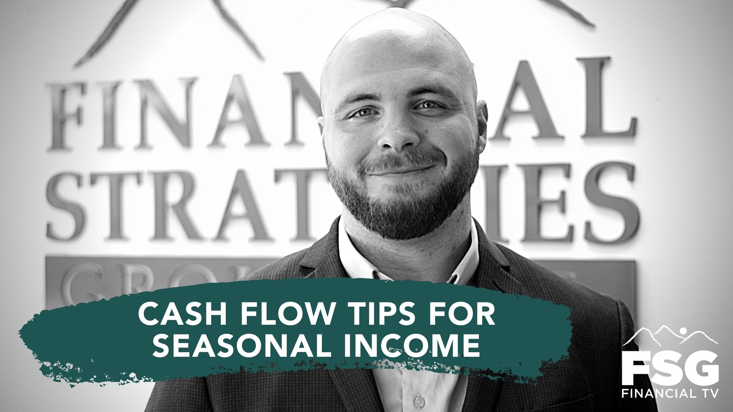 Educational Moment: Cash Flow Tips for Seasonal Income Thumbnail