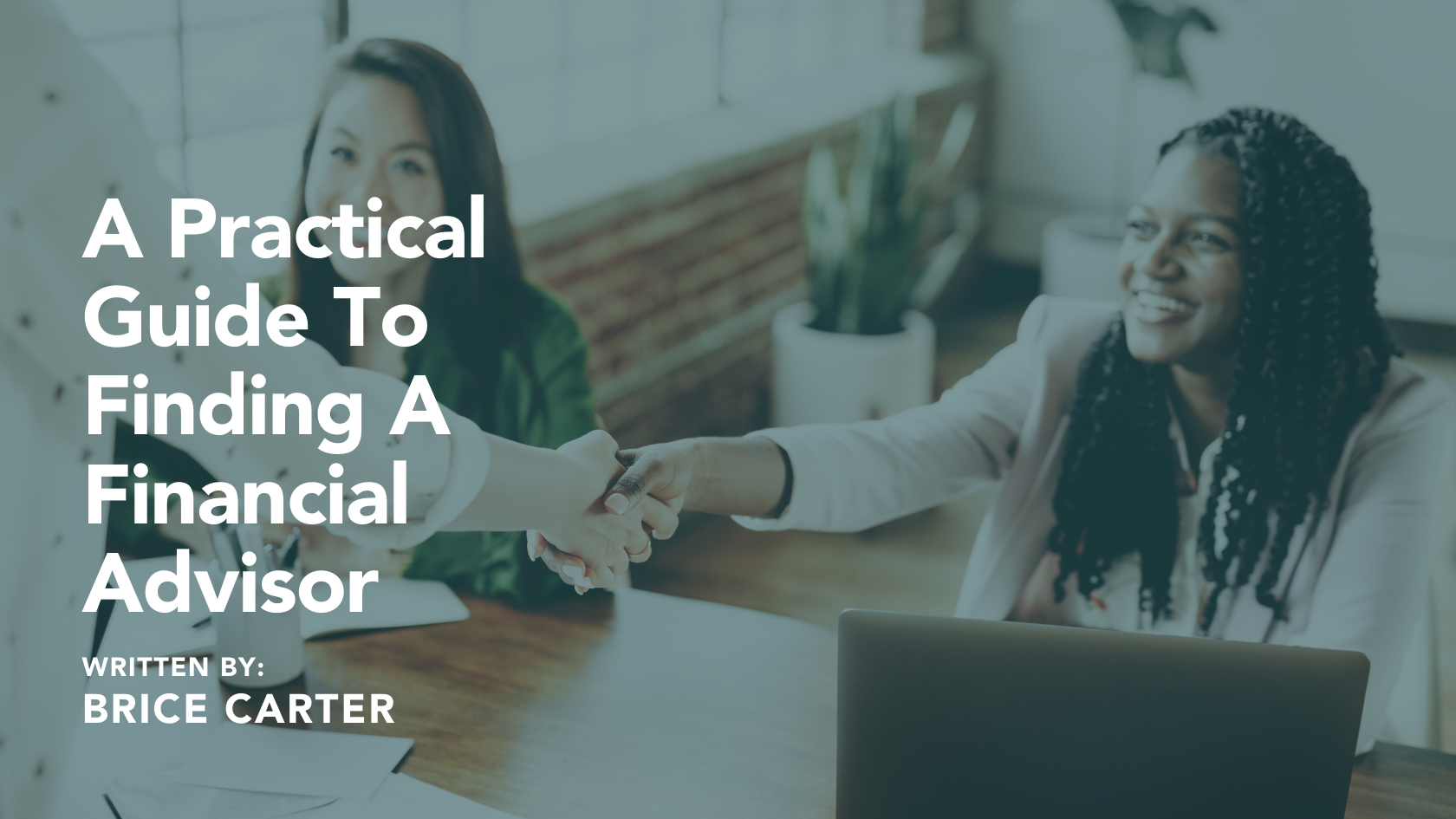 A Practical Guide To Finding A Financial Advisor Thumbnail
