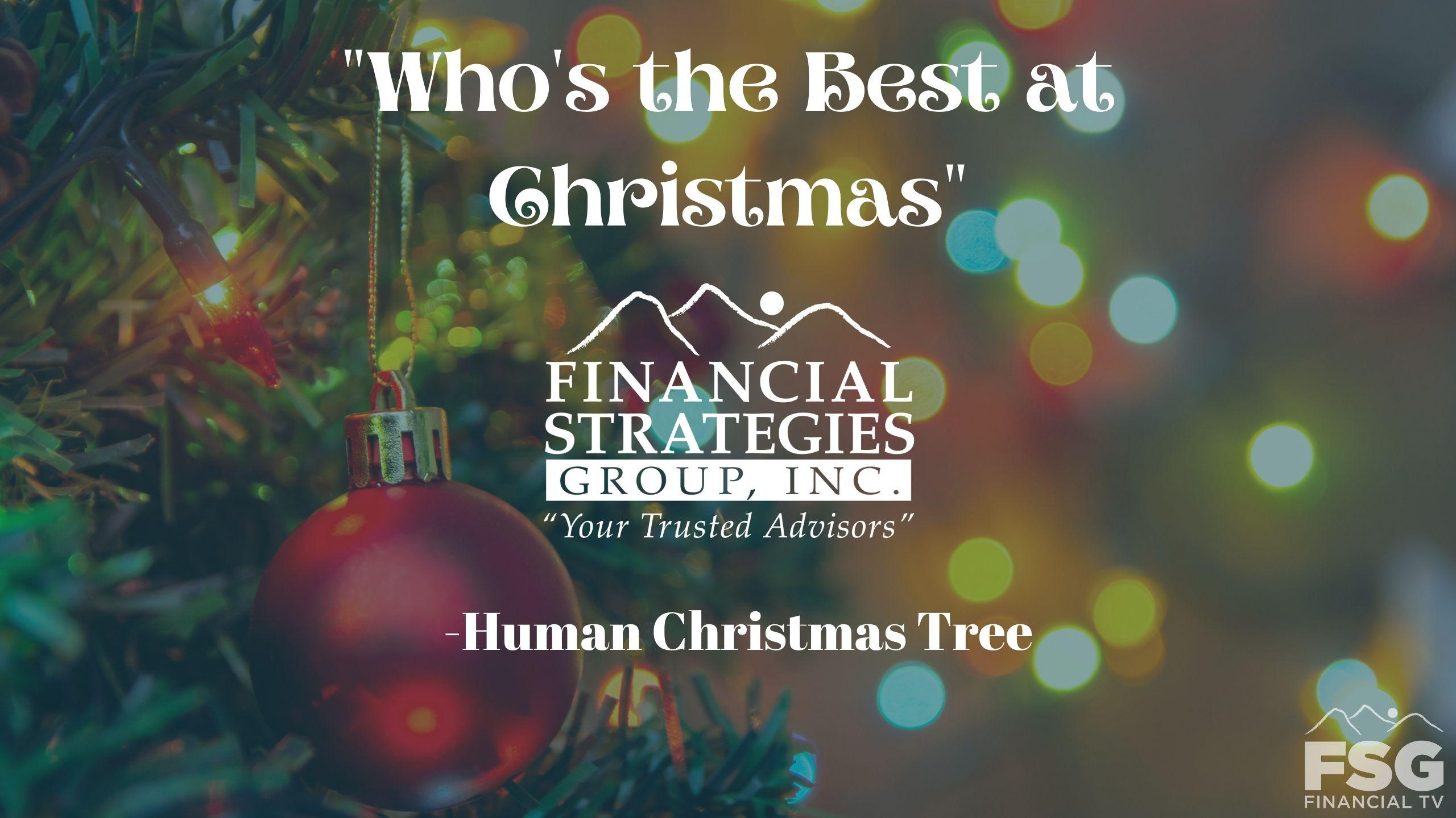 """Who's the Best at Christmas"" Human Christmas Tree- Financial Strategies Group Team Thumbnail"