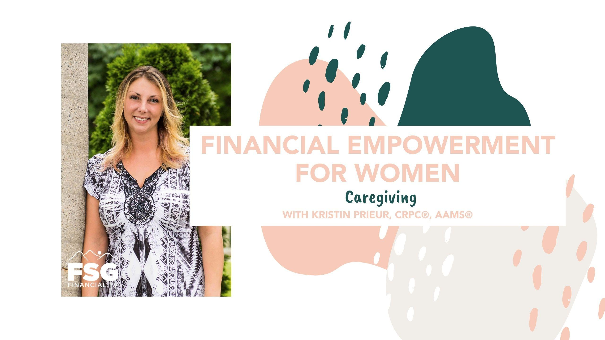 Financial Empowerment for Women: Caregiving Thumbnail