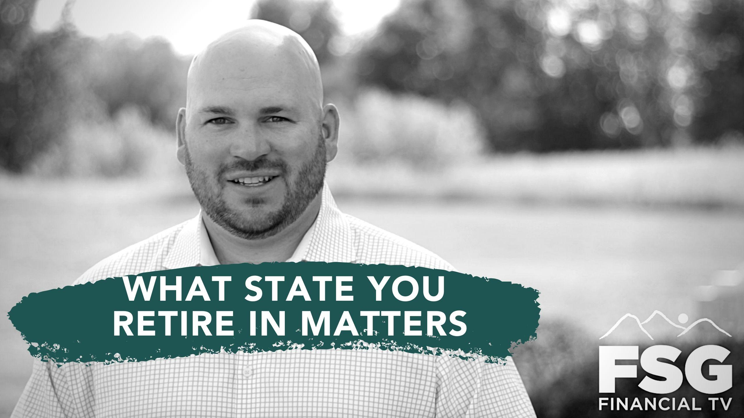 Educational Moment: What State You Retire in Matters Thumbnail