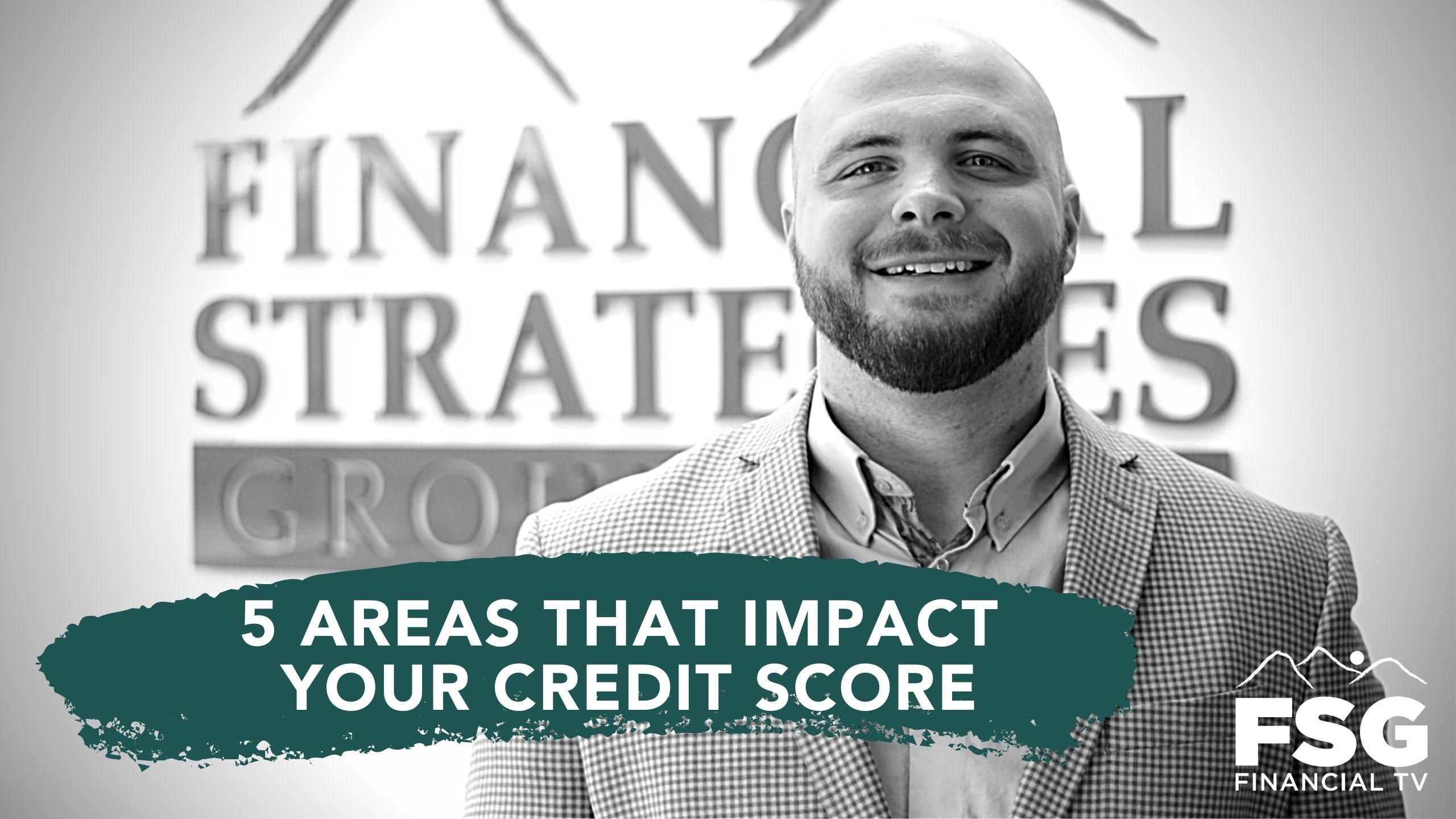Educational Moment: 5 Areas That Impact Your Credit Score Thumbnail