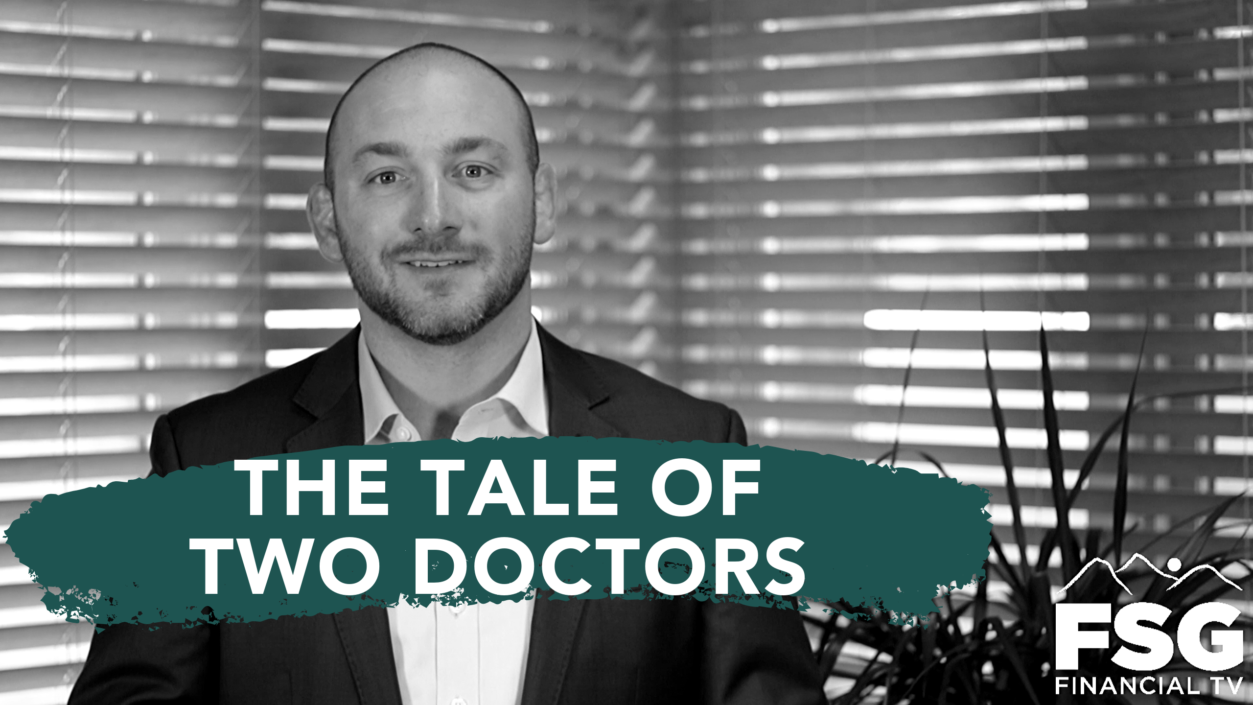 True Finance: The Tale of Two Doctors Thumbnail
