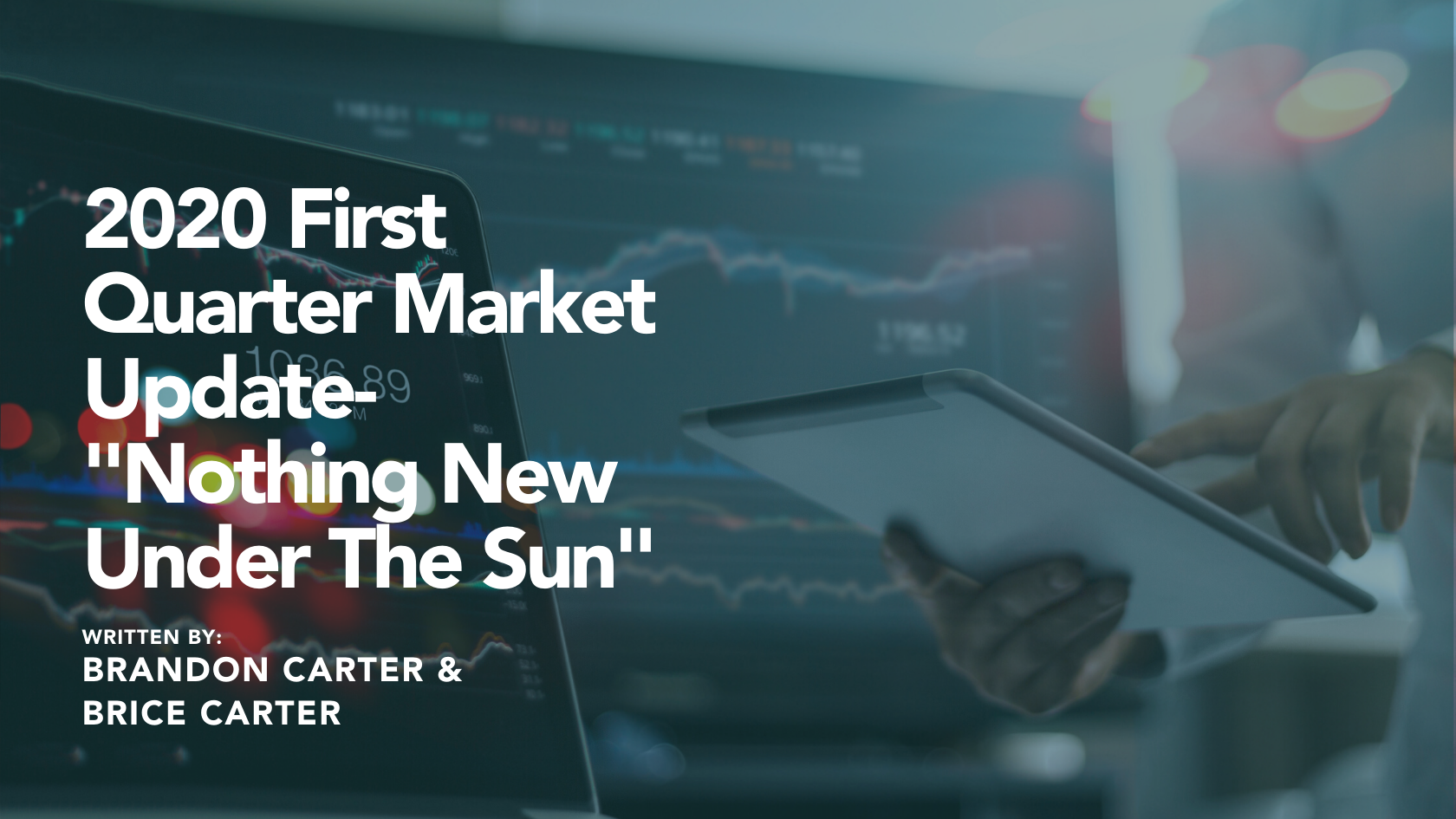 """2020 First Quarter Market Update -""""Nothing new under the Sun"""" Thumbnail"""