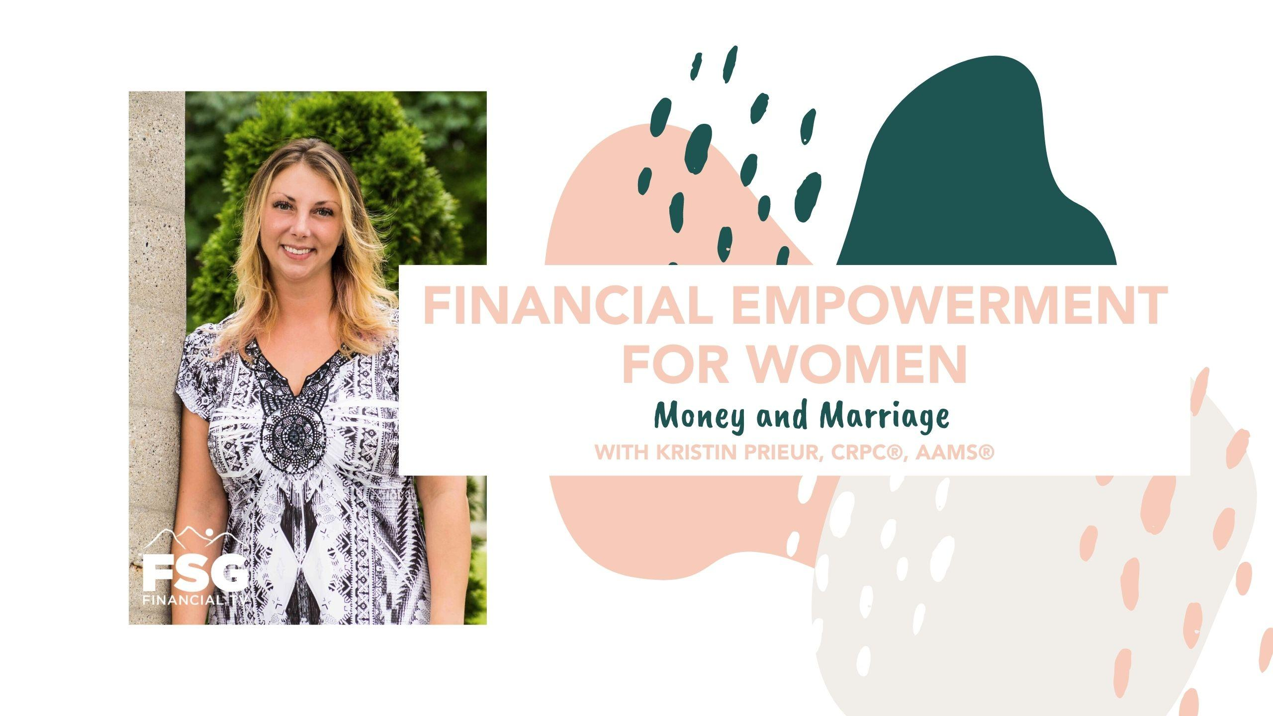 Financial Empowerment for Women: Money and Marriage Thumbnail