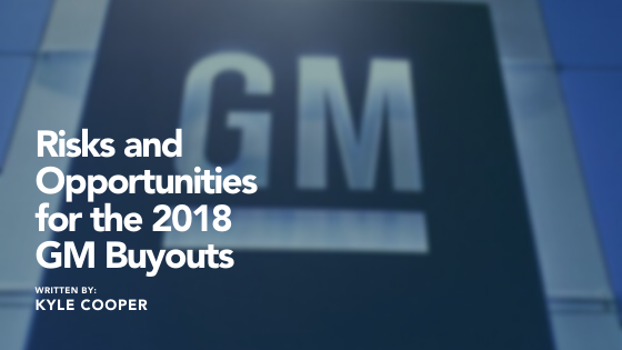 Risks and Opportunities for the 2018 GM Buyouts Thumbnail