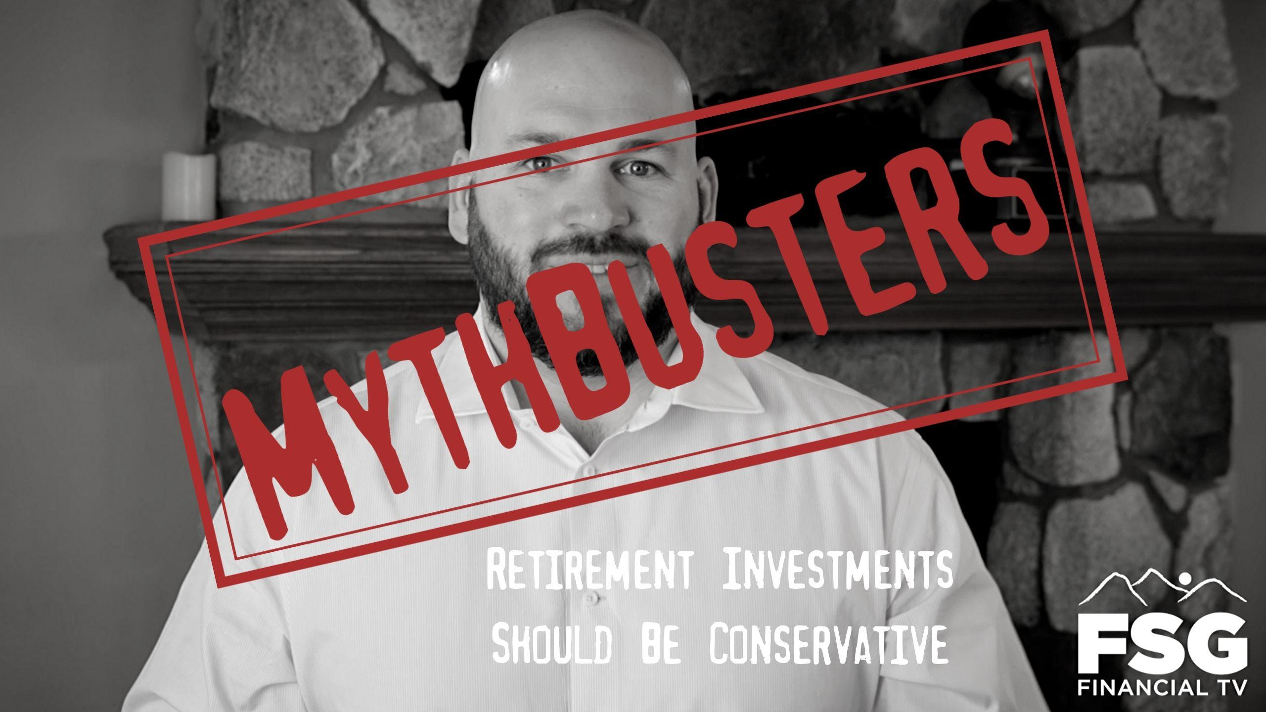MythBusters: Retirement Investments Should be Conservative Thumbnail