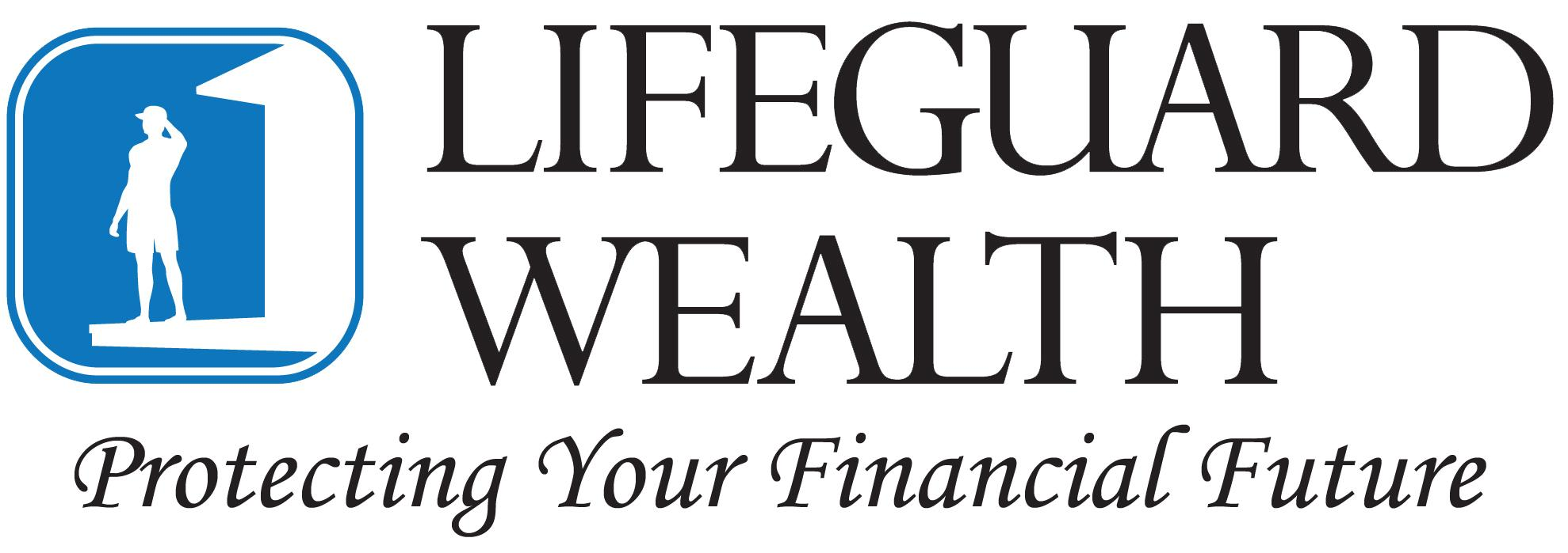 Lifeguard Wealth | Protecting Your Financial Future | San Rafael, CA