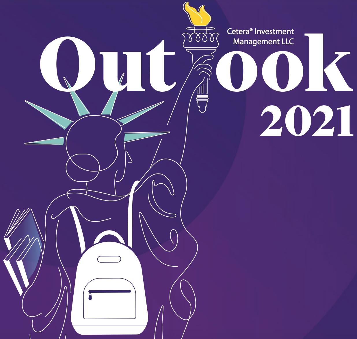 2021 Market Outlook - Cetera Investment Management Thumbnail