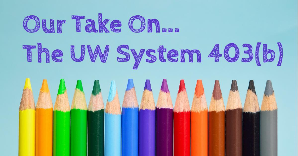 Our Opinion on the UW System 403(b) TSA Options Thumbnail