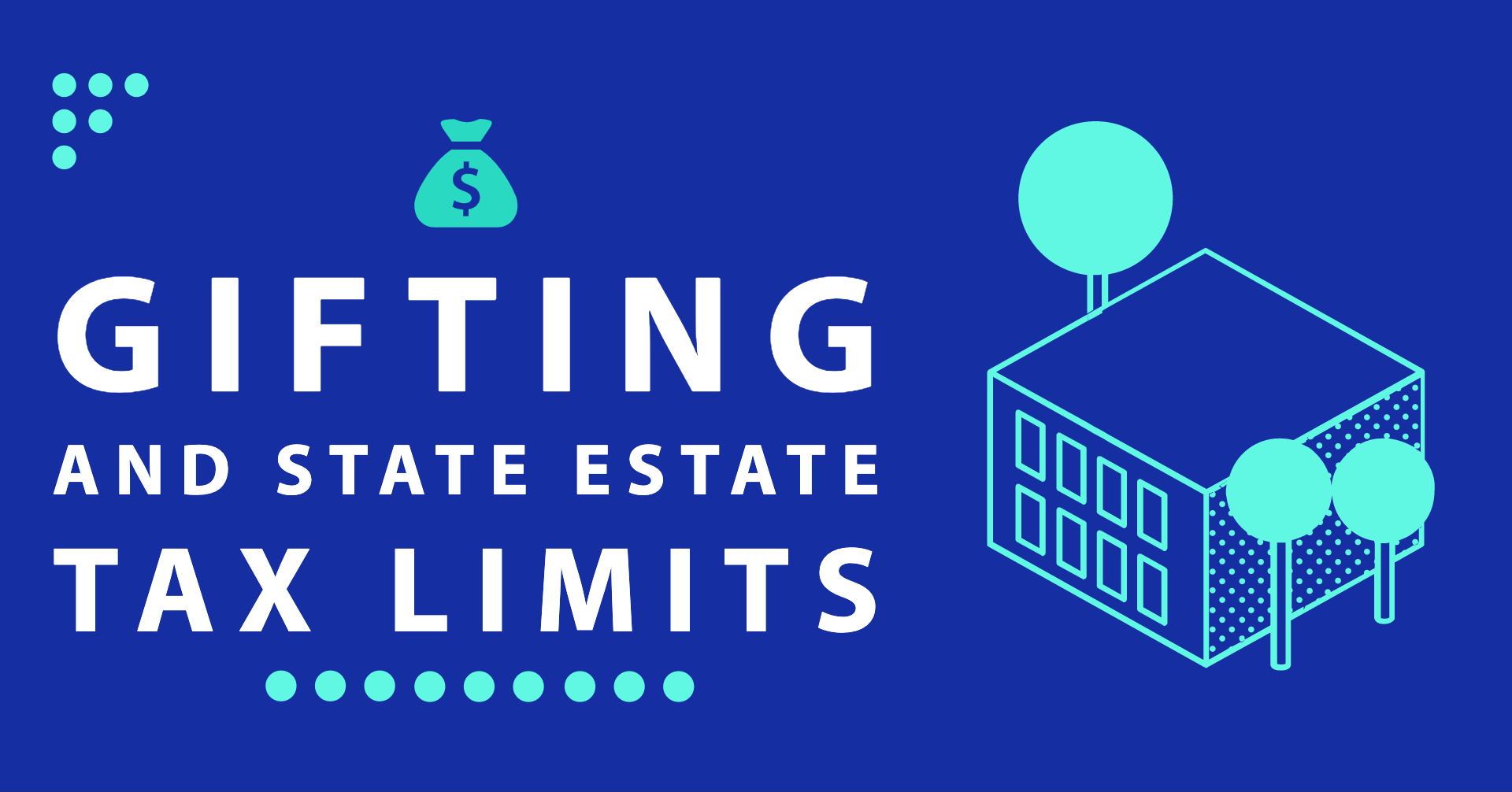 Gifting and State Estate Tax Limits Thumbnail