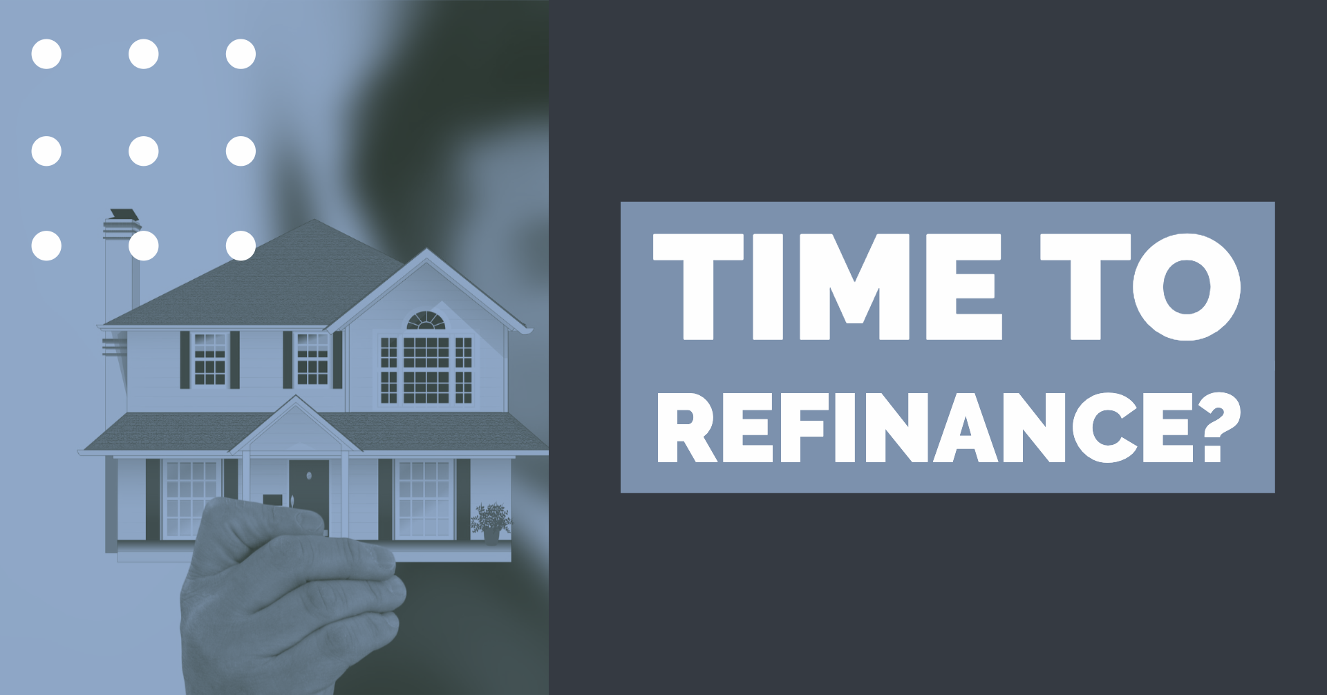 Is It Time to Consider Refinancing? Thumbnail