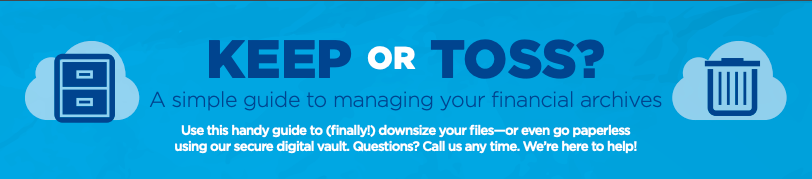 Keep or Toss: A simple guide to managing your financial archives Thumbnail